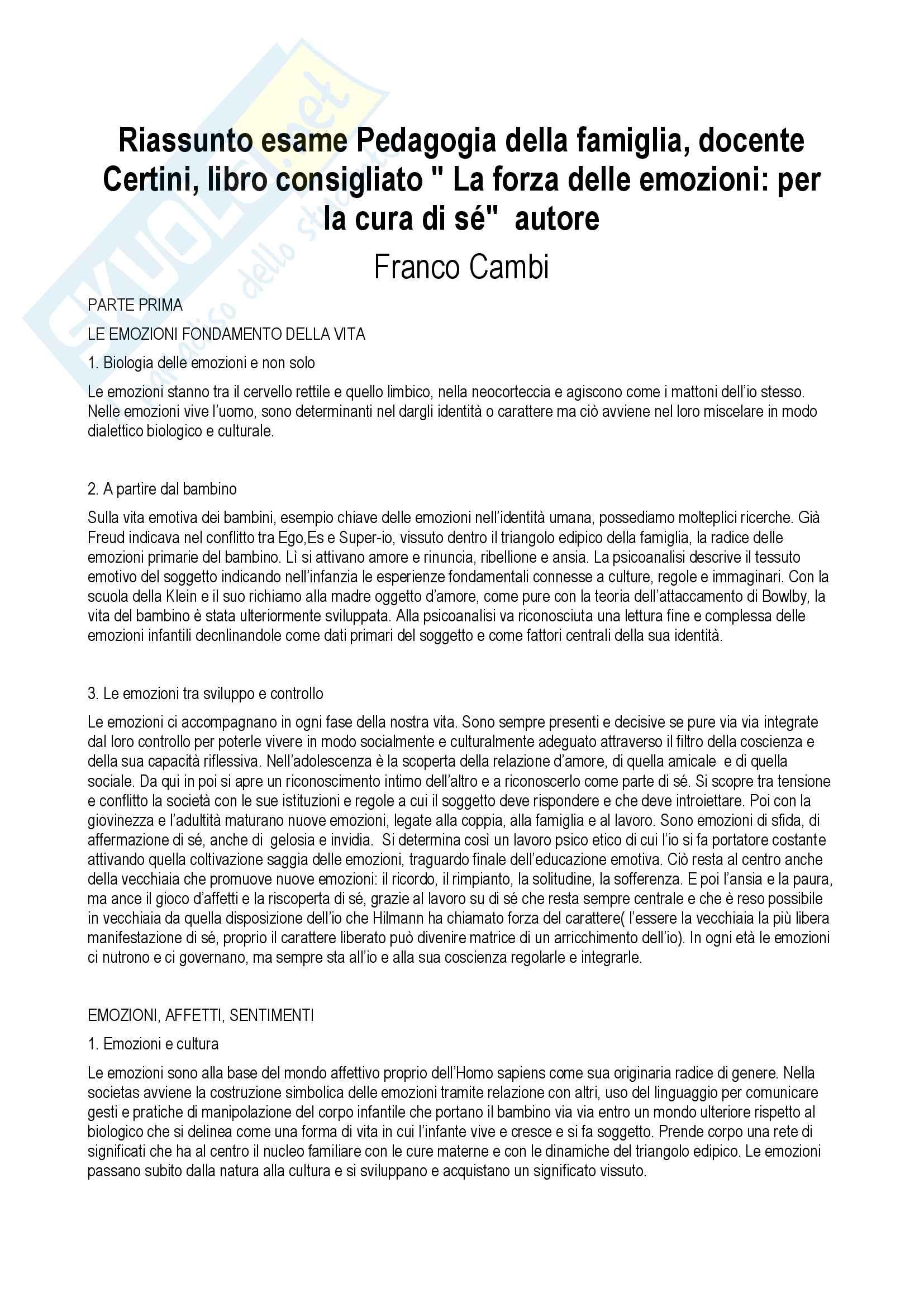 """Riassunto esame Pedagogia della famiglia, docente Certini, libro consigliato """" La forza delle emozioni: per la cura di sé""""  autore Franco Cambi"""