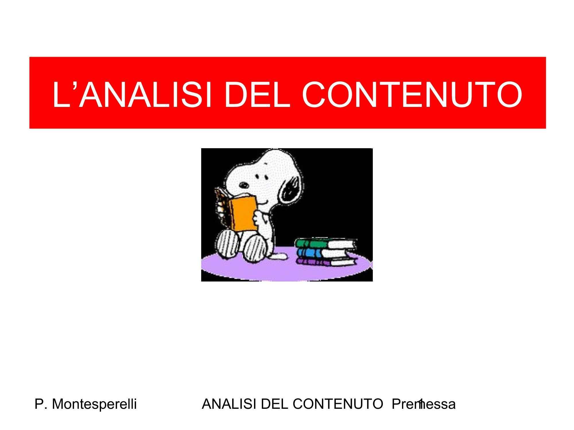 Analisi contenuto - Premessa