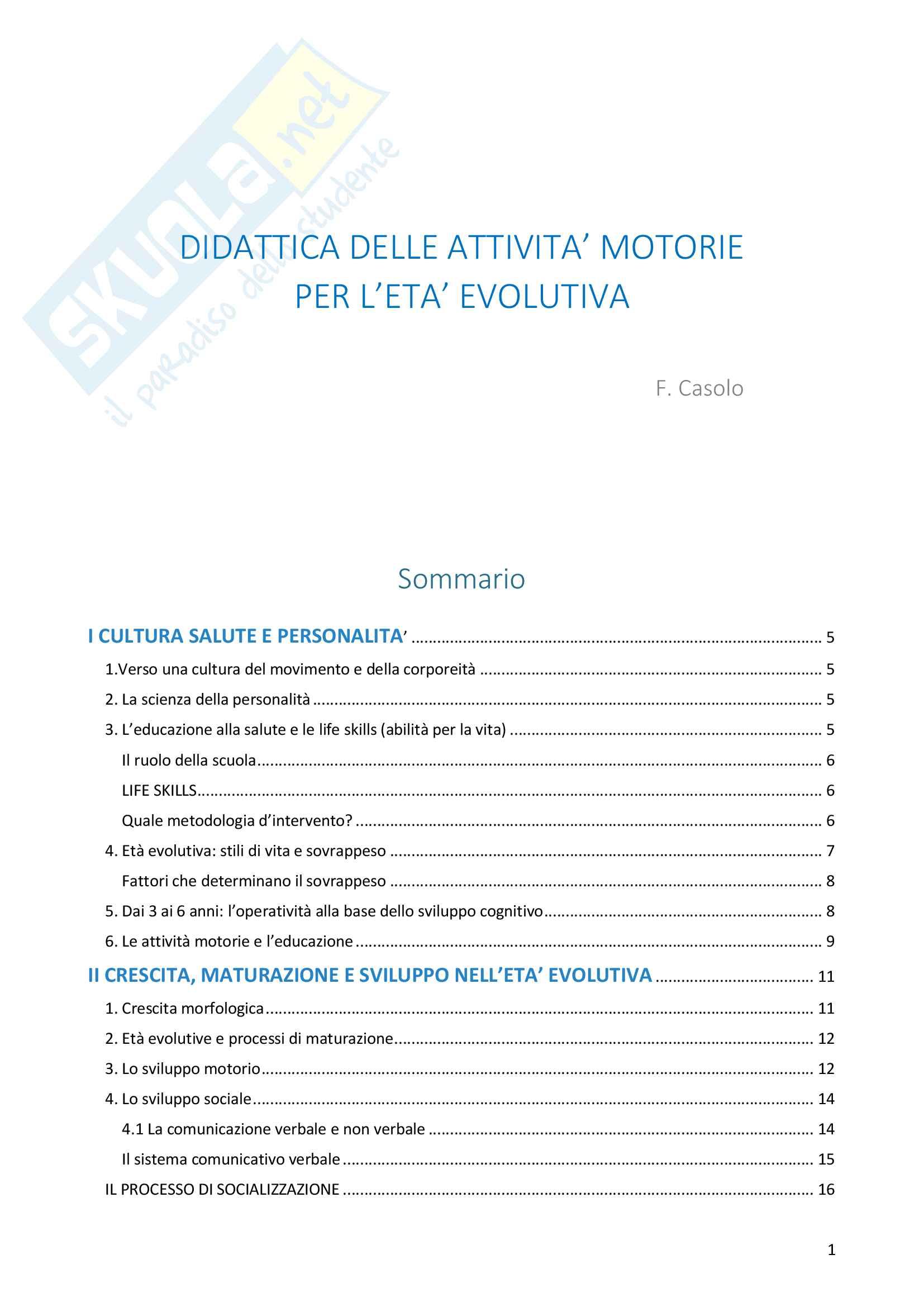 Riassunto esame Scienze Motorie, docente F. D'elia, libro consigliato Didattica delle attività motorie per l'età evolutiva, Francesco Casolo
