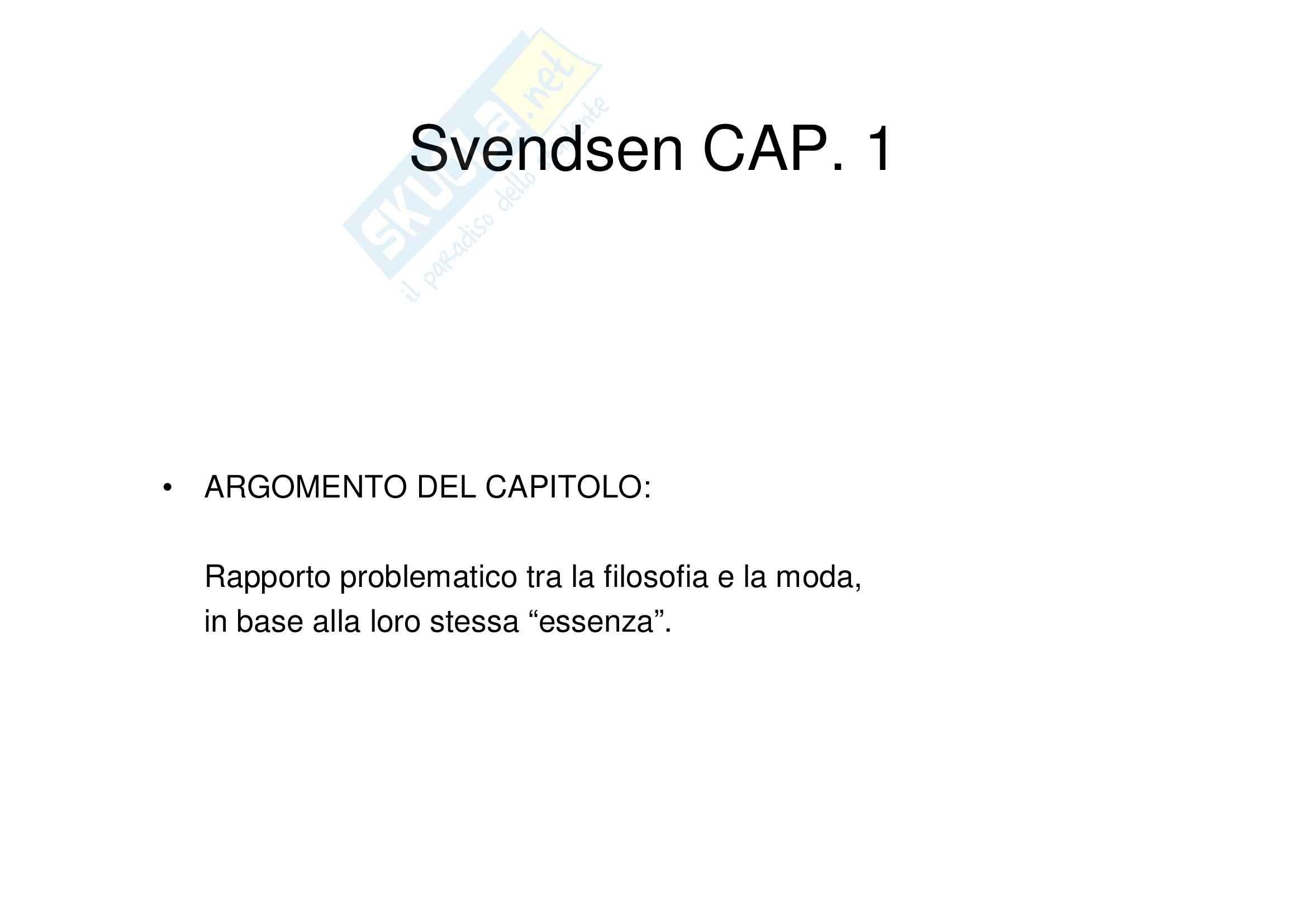 Riassunto esame Estetica, prof. Matteucci, libro consigliato Filosofia della moda, Svendsen