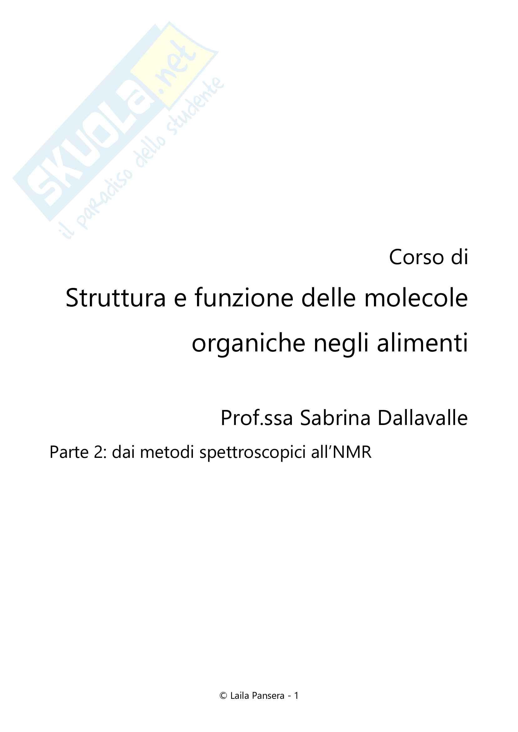 Struttura e funzione delle molecole organiche negli alimenti, parte 2: dai metodi spettroscopici all'NMR