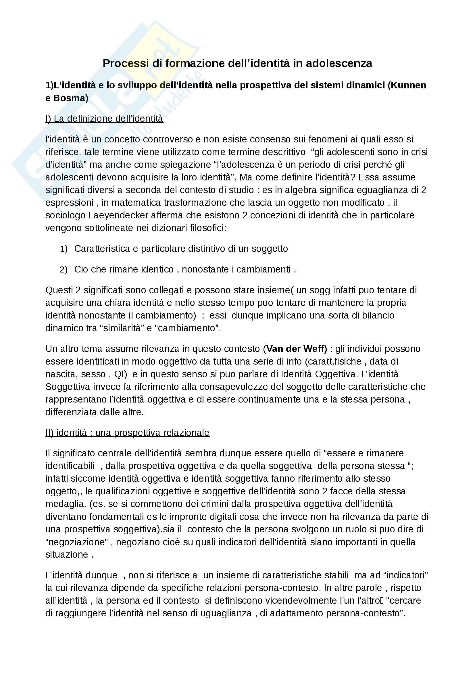 Riassunto esame Psicologia dello sviluppo III, prof. Sestito, libro consigliato: Processi di formazione dell identità in adolescenza