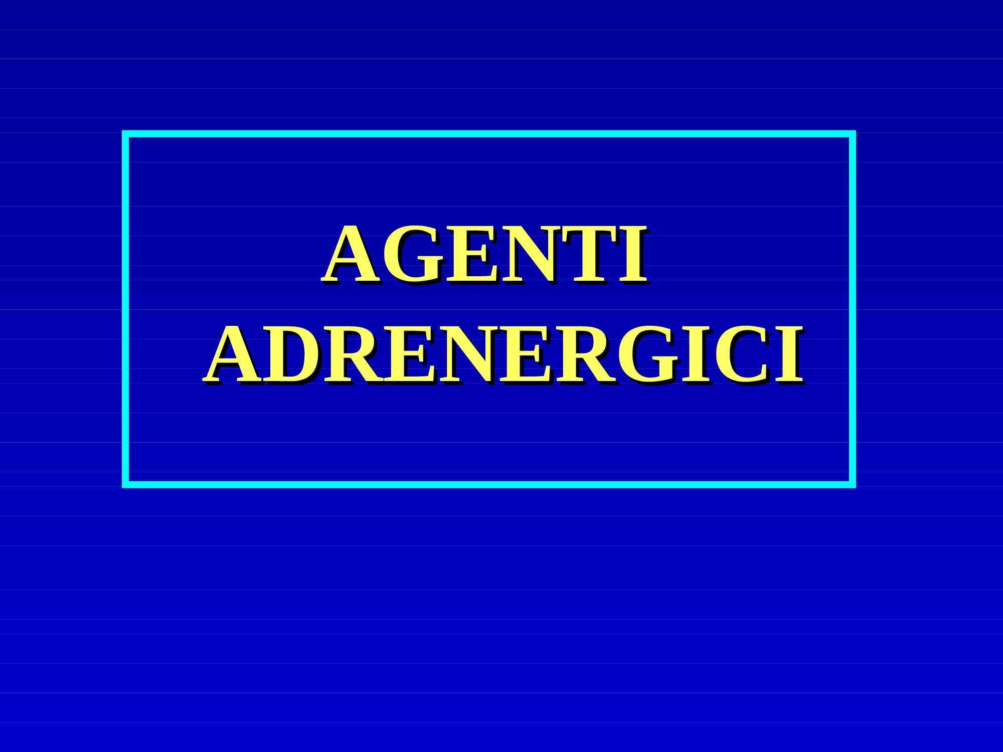 Agenti adrenergici