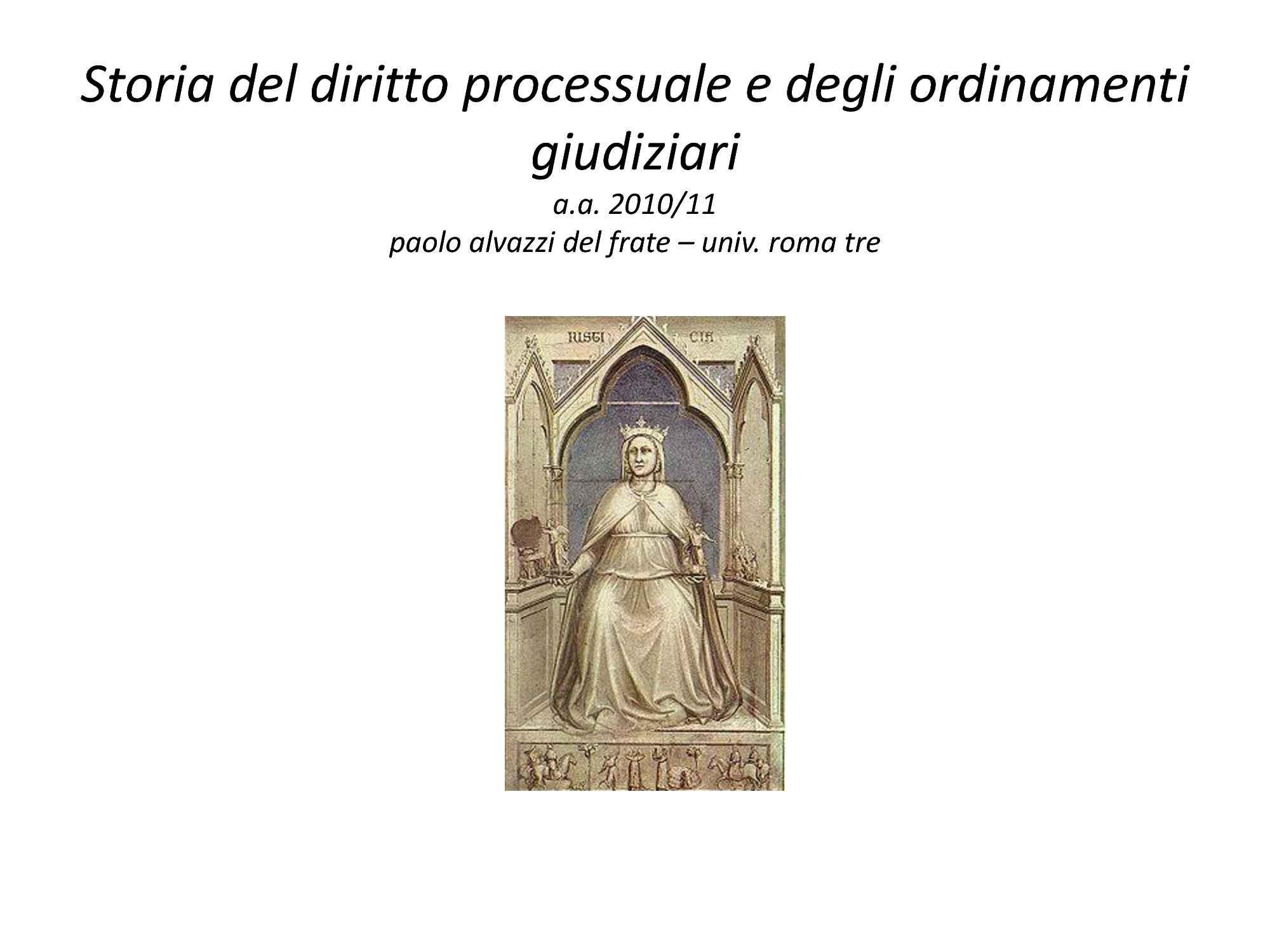 Storia del diritto processuale - Slides intero corso parte prima