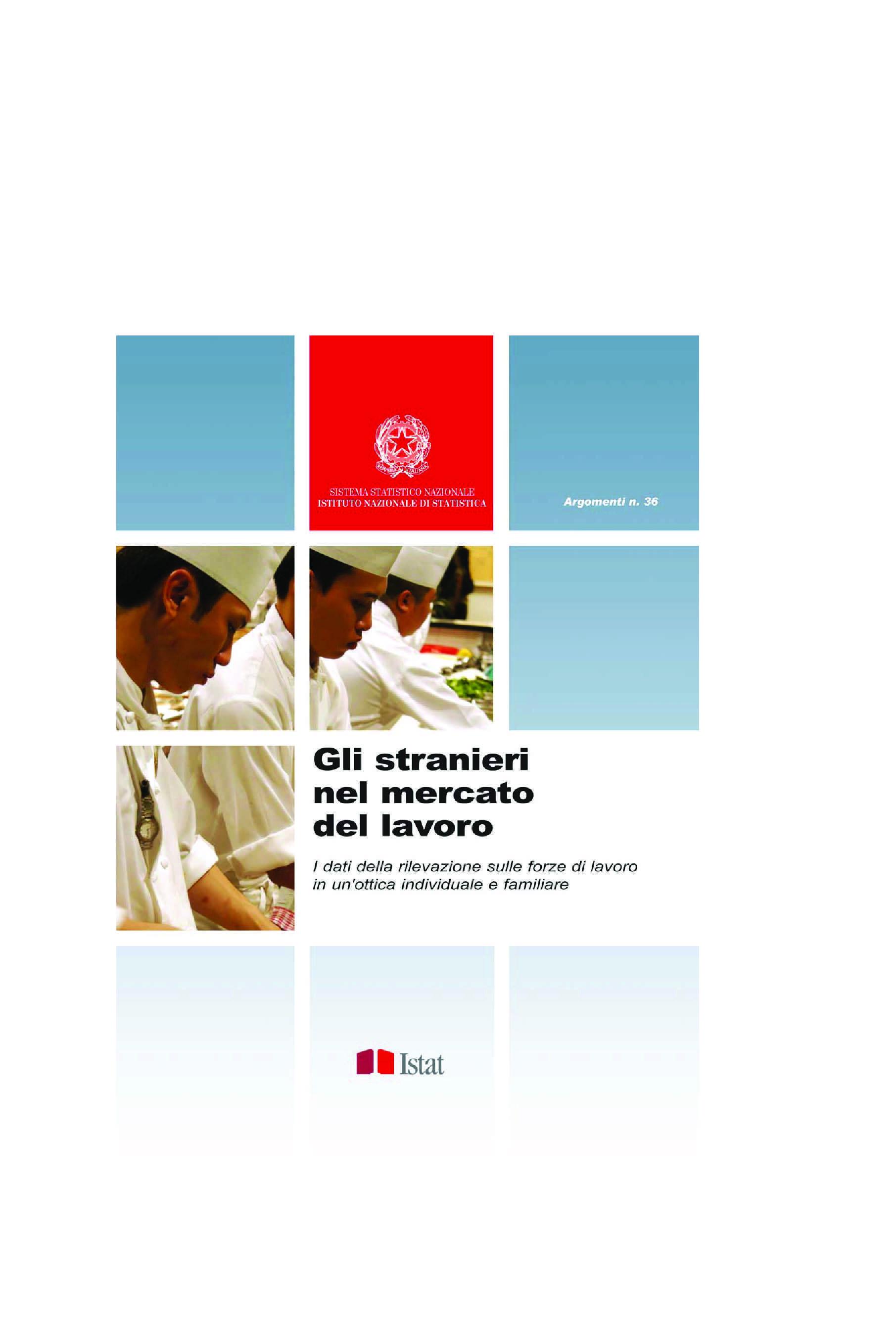Stranieri - Condizioni del mercato del lavoro in Italia
