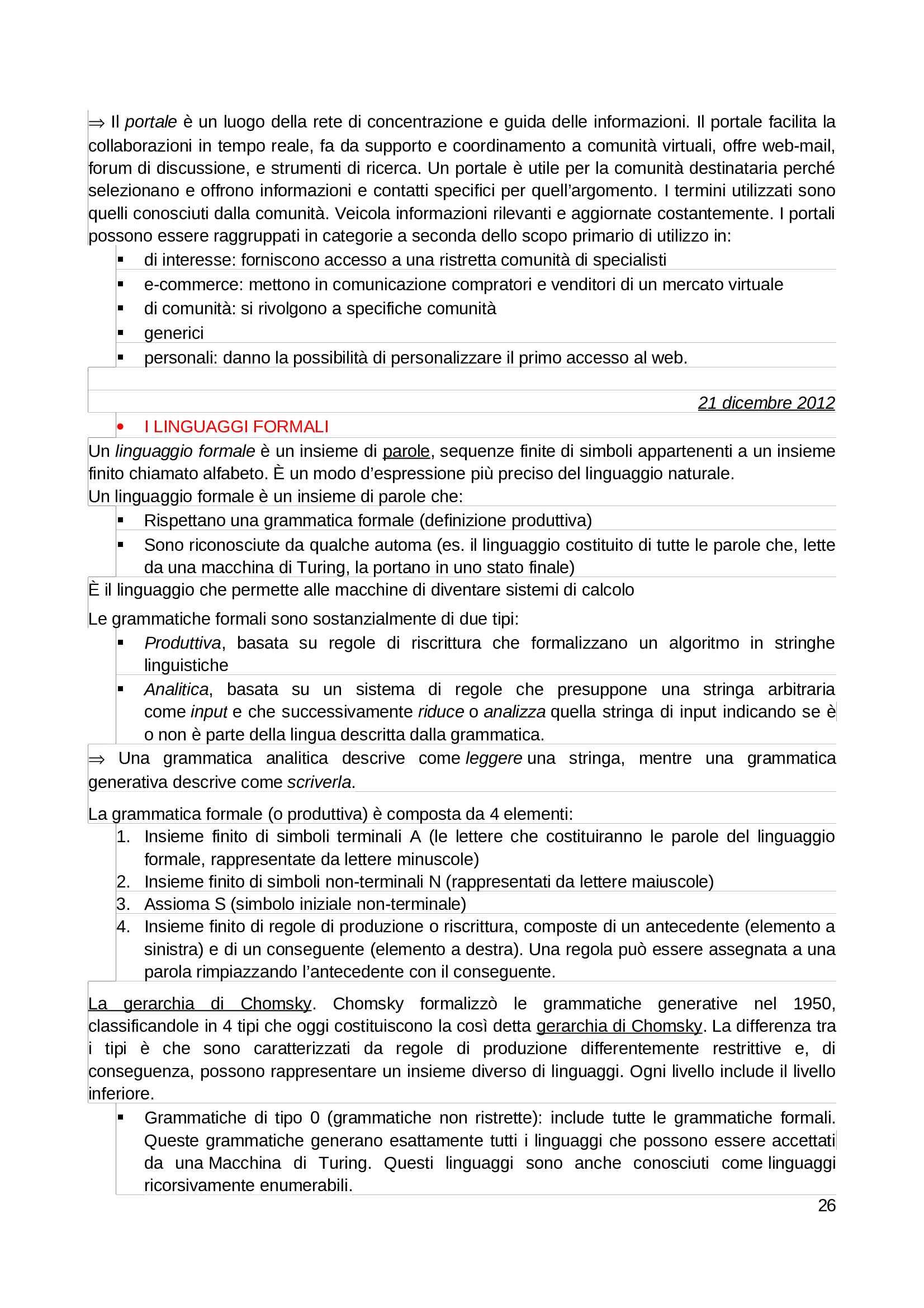 Riassunto esame e Appunti di Fondamenti di Informatica per la Progettazione Multimediale. Dai linguaggi formali all'inclusione digitale, prof. Padula Pag. 26