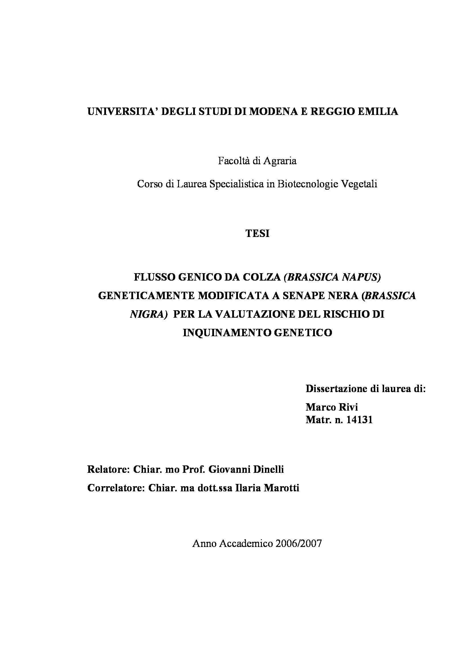 Tesi - Flusso genico da colza geneticamente modificata a senape nera per la valutazione del rischio di inquinamento genetico