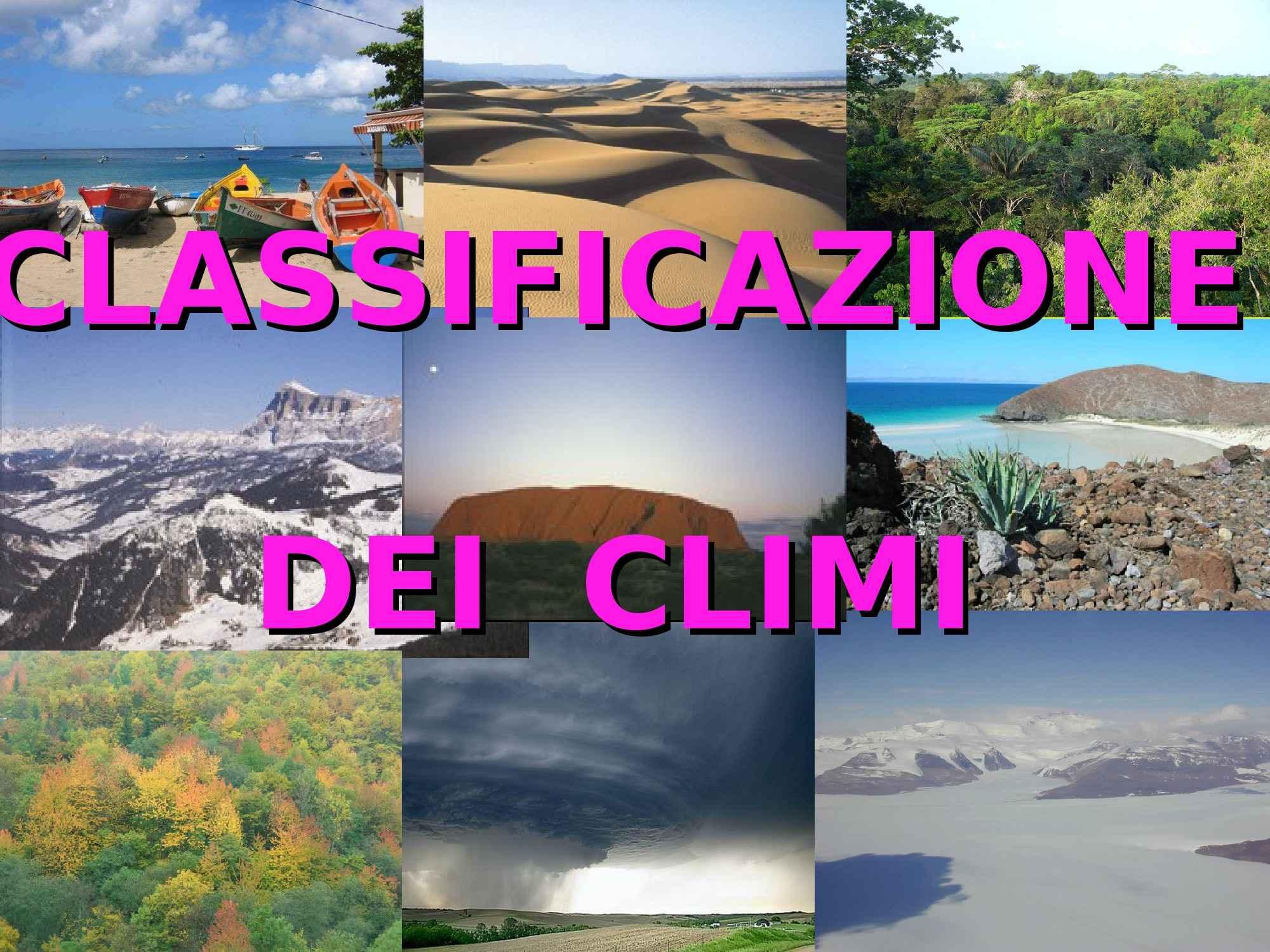 Climi e classificazioni climatiche