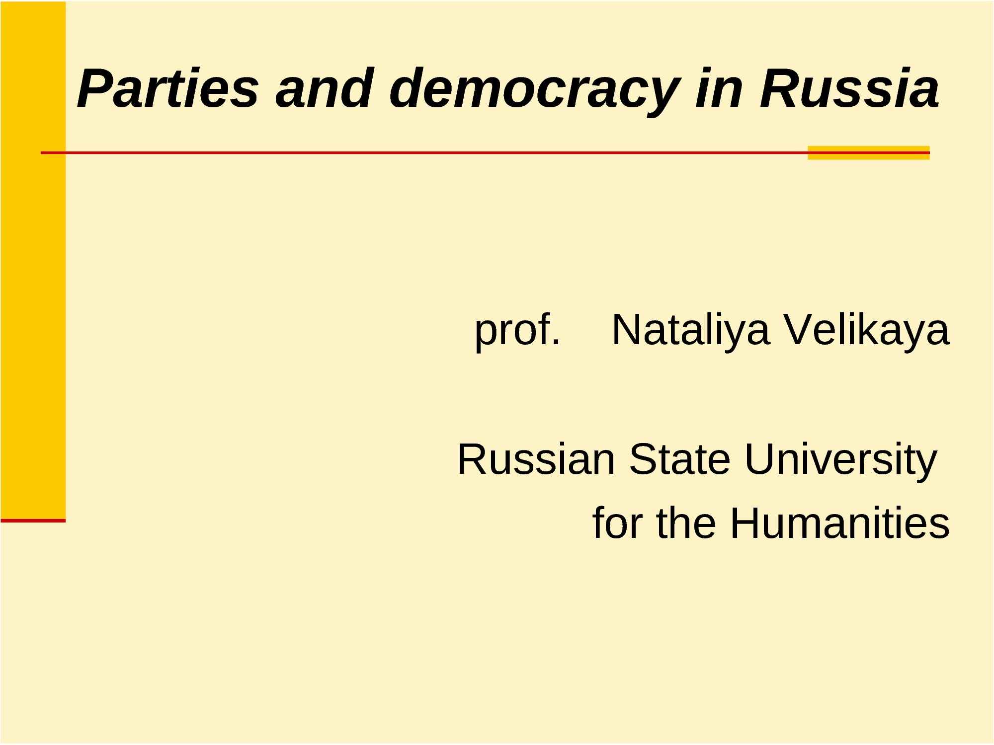 Parties and Democracy in Russia