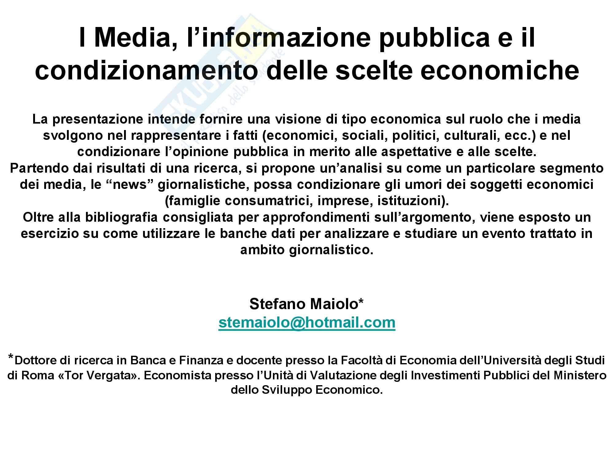 Media, informazione e il condizionamento delle scelte economiche