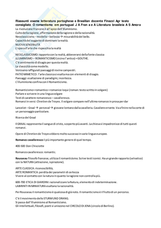 Riassunto esame letteratura portoghese e Brasiliana 2, docente Finazzi Agrò, libri consigliati O romantismo em portugual, Fran a e A Literatura brasileia, Amora