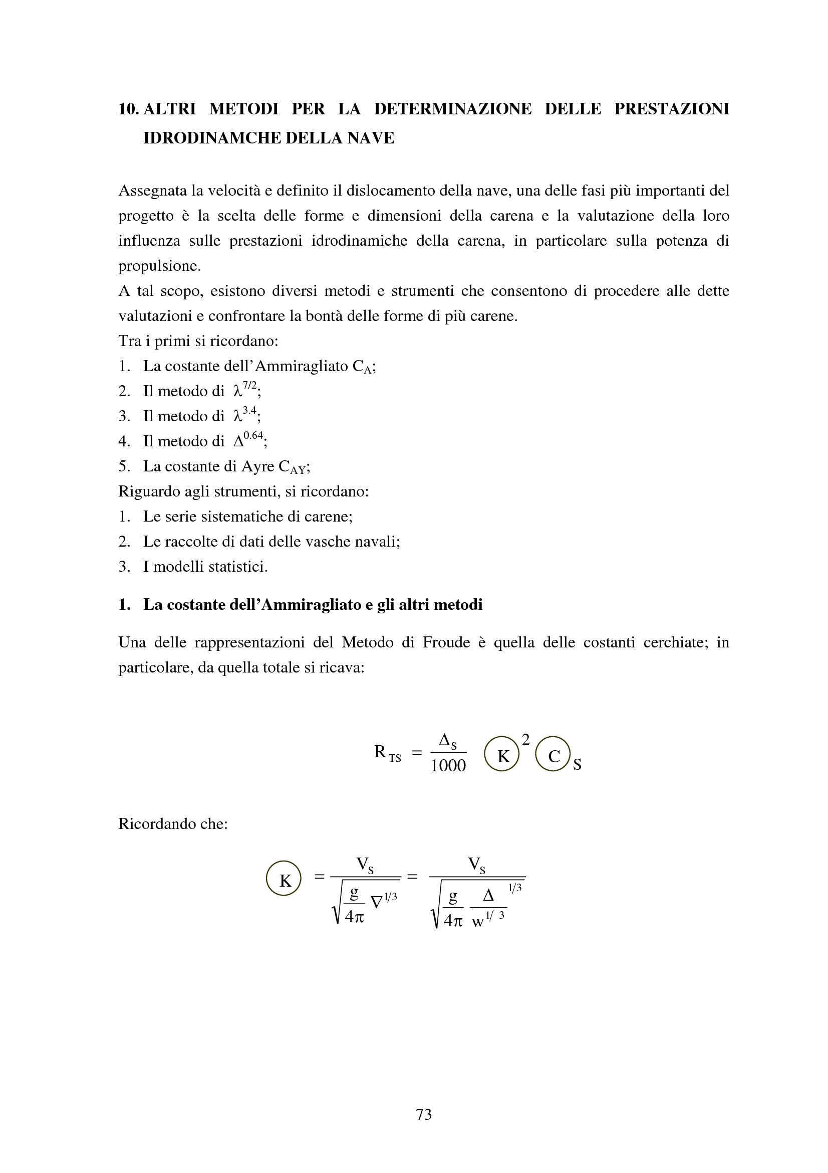 Prestazioni idrodinamiche della nave - Metodi approssimati