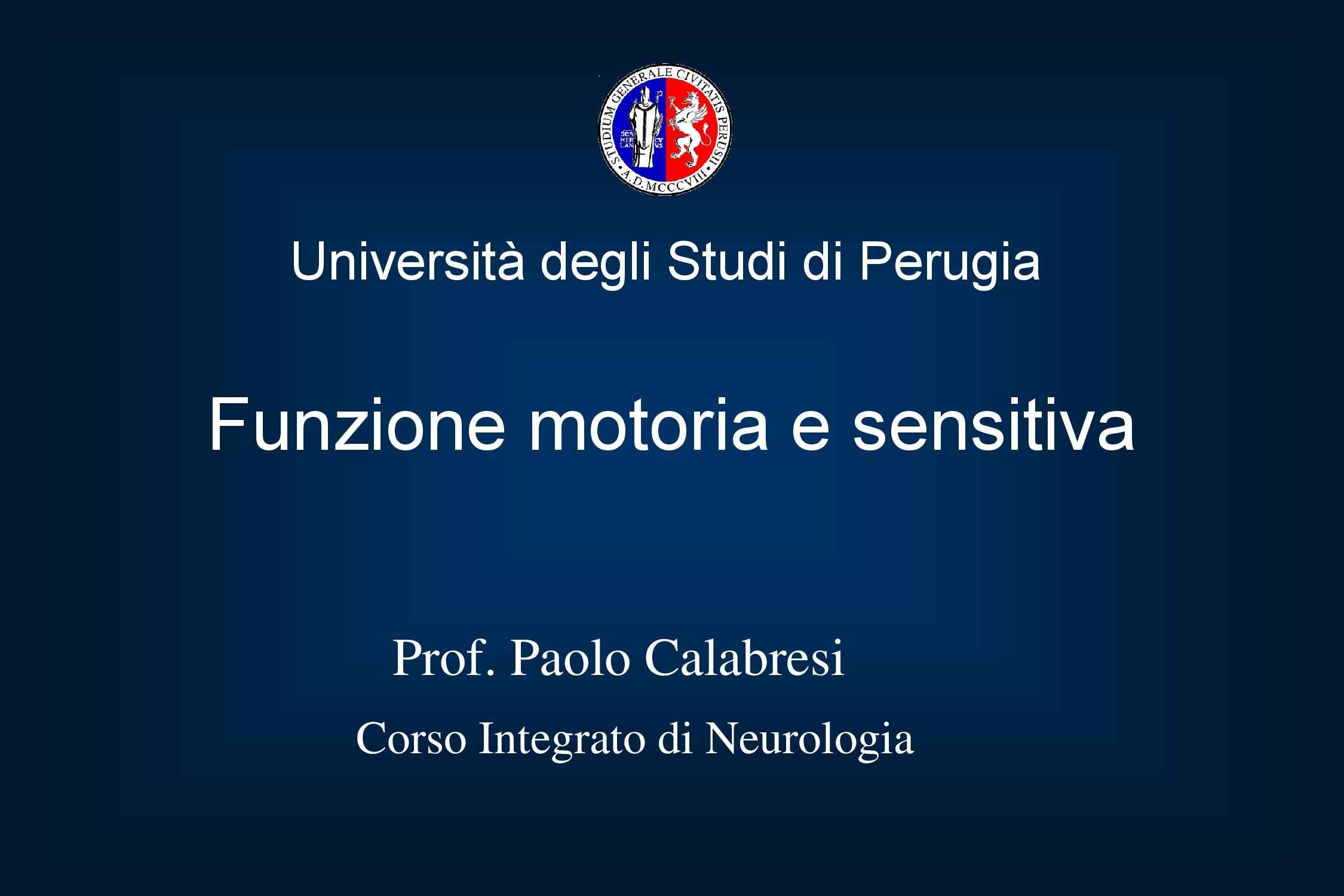Funzione motoria e sensitiva