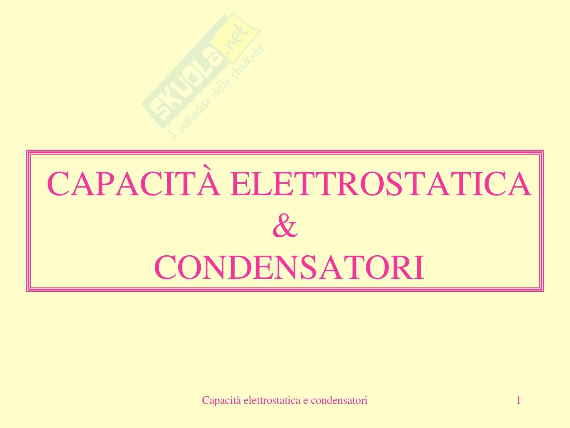 Fisica medica - Capacità elettrostatica e condensatori