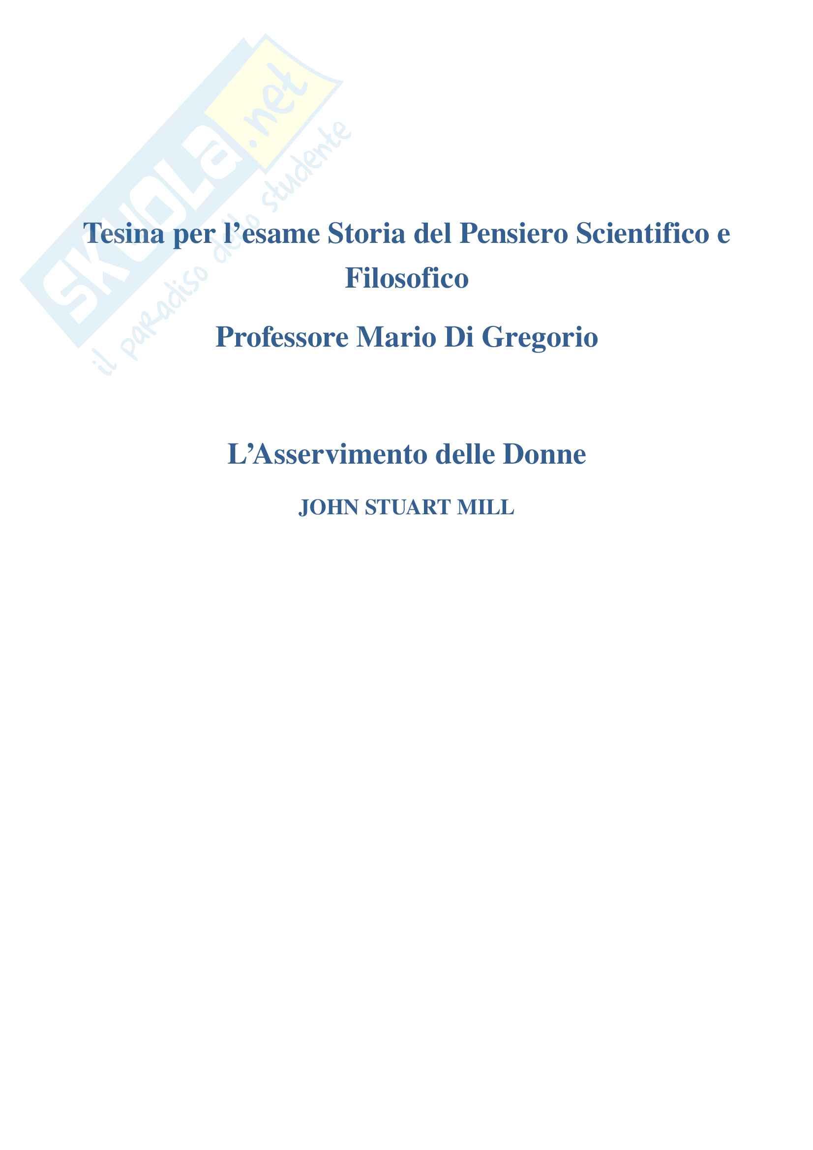 Tesina esame Prof. Di Gregorio, John Stuart Mill - L'Asservimento delle Donne