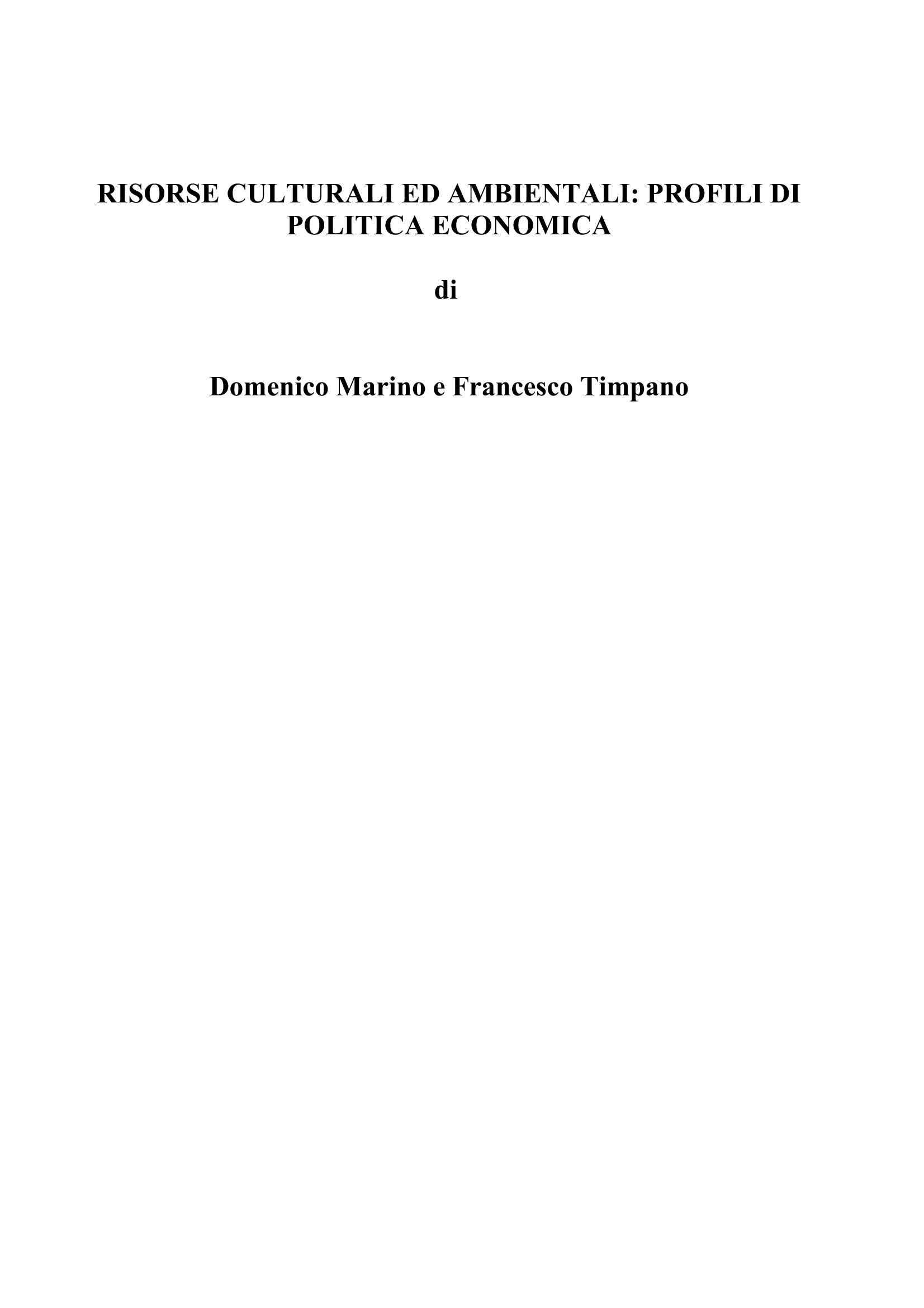 Risorse culturali ed ambientali - Profili di politica economica
