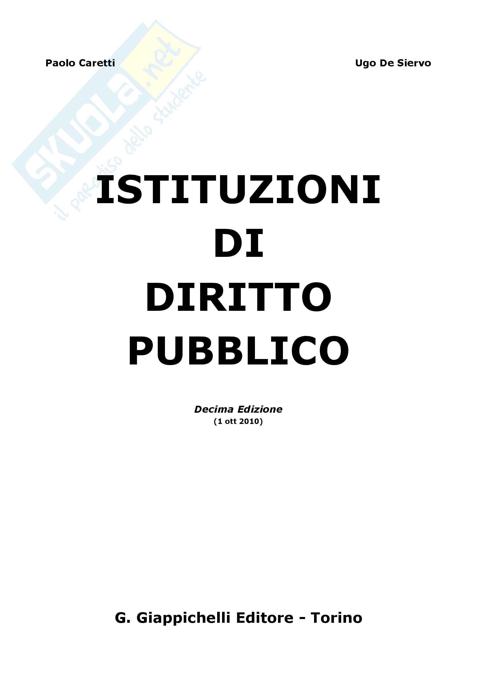 Riassunto esame Istituzioni di diritto pubblico, prof. Zammartino, libro consigliato Diritto costituzionale e pubblico, Caretti, De Siervo