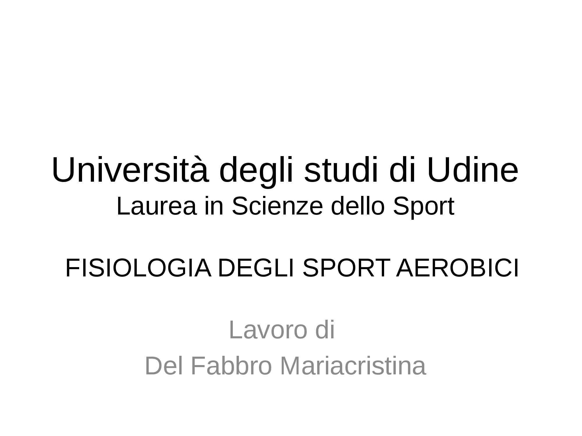 appunto P. Scienze Storiche Fisiologia dello sport