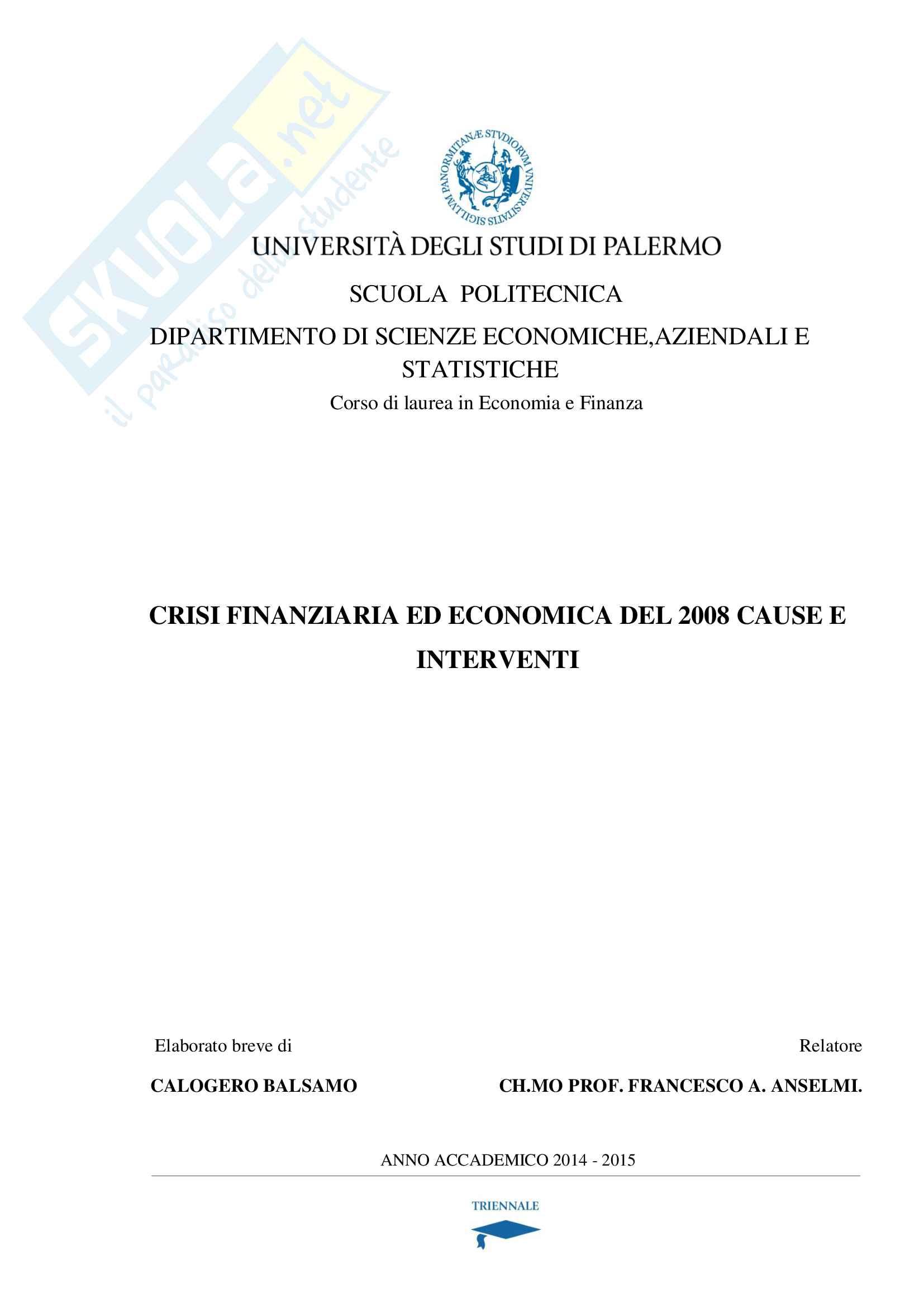 Crisi finanziaria ed economica del 2008, cause ed interventi