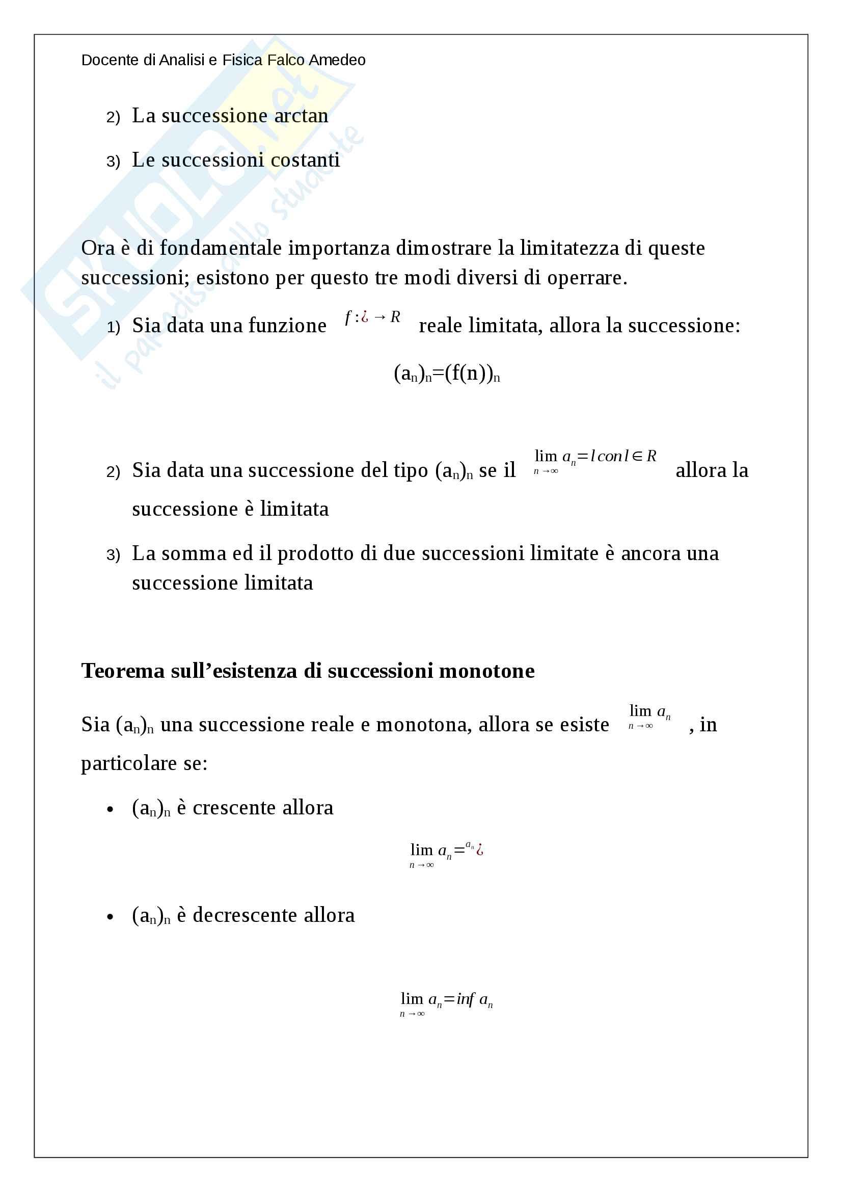 Limiti di una successione, Successioni divergenti, convergenti e limitate definizione e spiegazione, Definizione di Intorno, Monotonia delle successioni Pag. 11