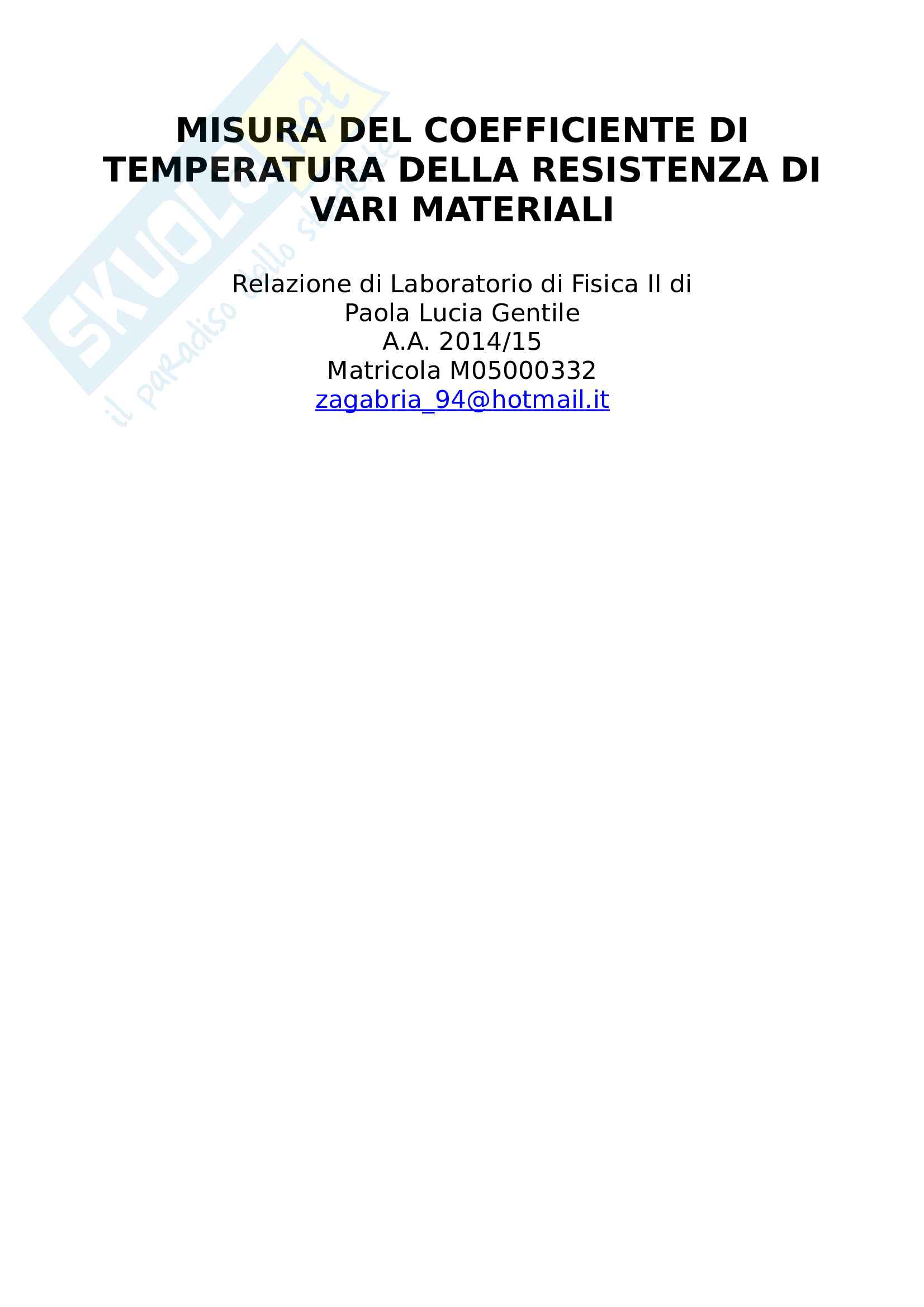 Relazione Misura del coefficiente di temperatura della resistenza di vari materiali
