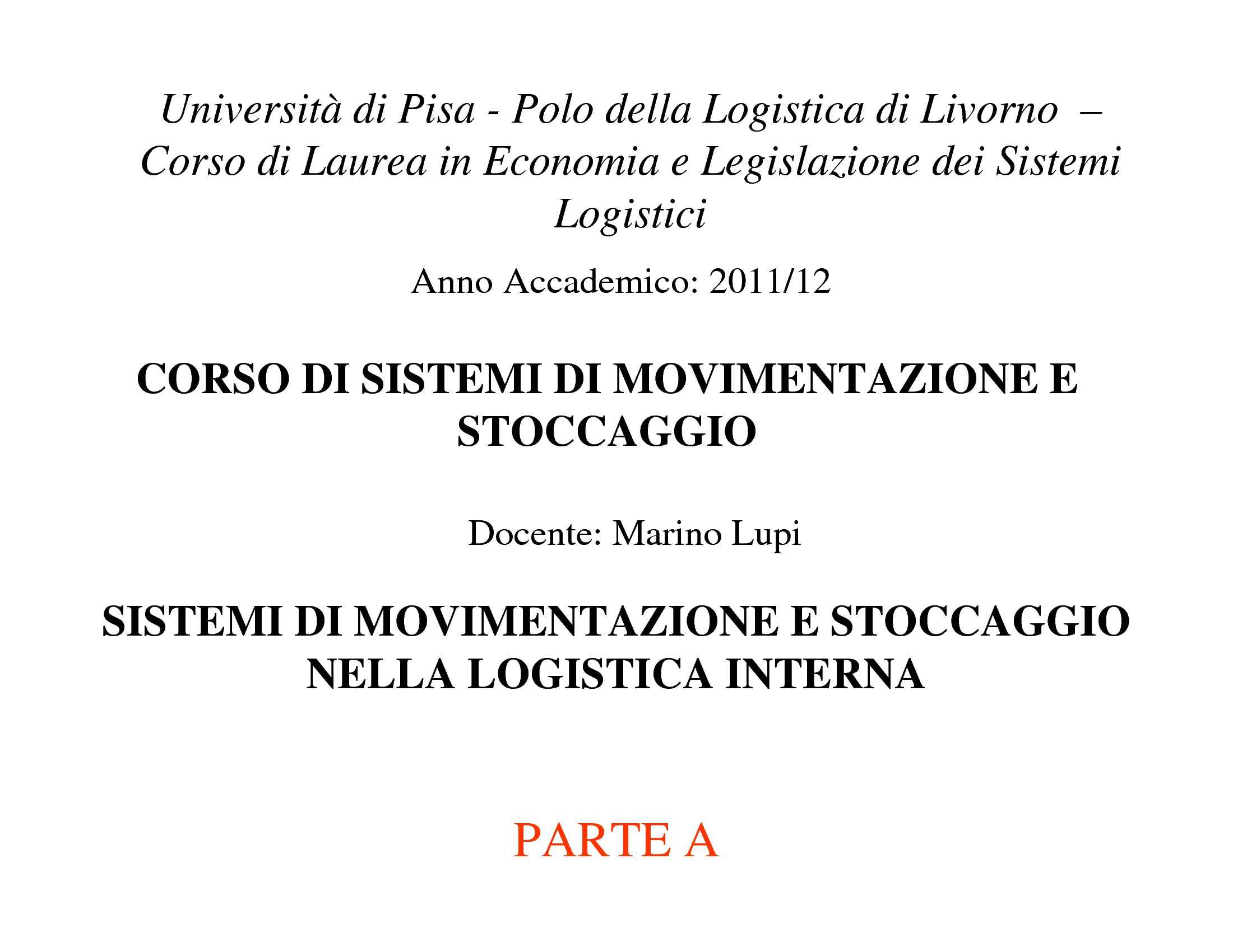 Logistica interna - Carrelli industriali e sistemi di stoccaggio
