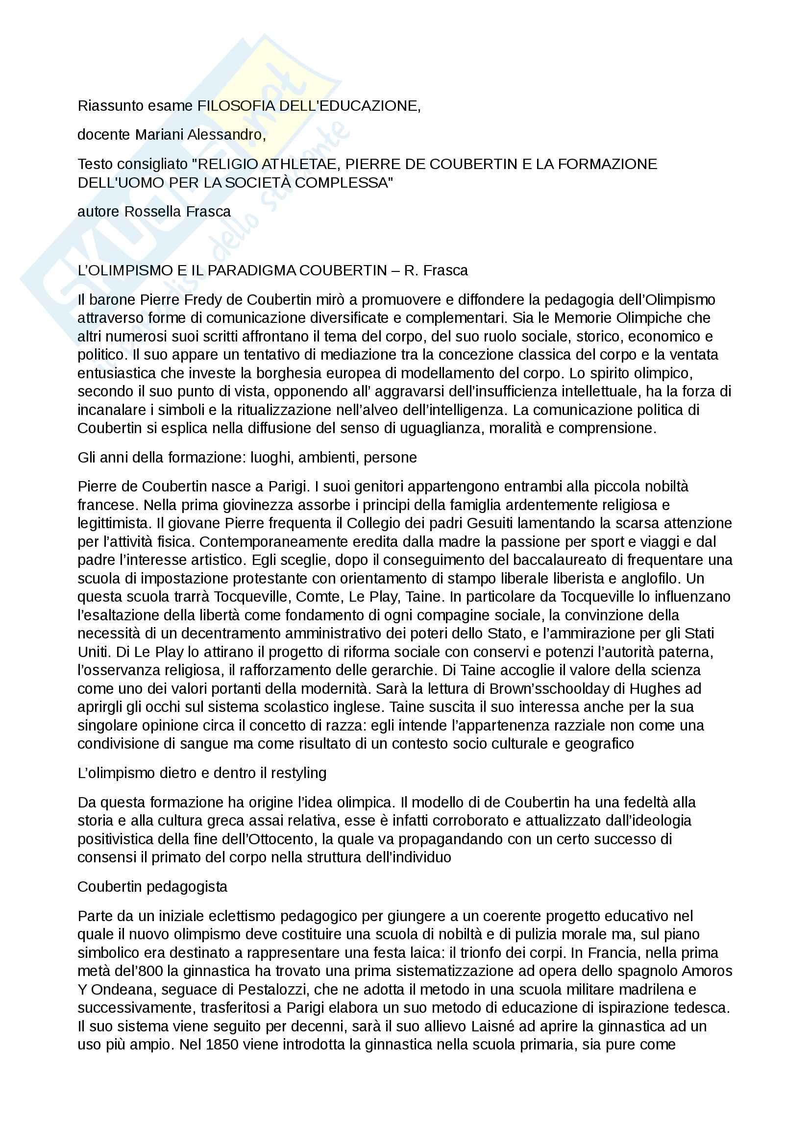 """Riassunto esame Filosofia dell'educazione,  docente Mariani Alessandro, Testo consigliato """"Religio Athletae, Pierre de Coubertin e la formazione dell'uomo per la società complessa"""", autore Rossella Frasca"""