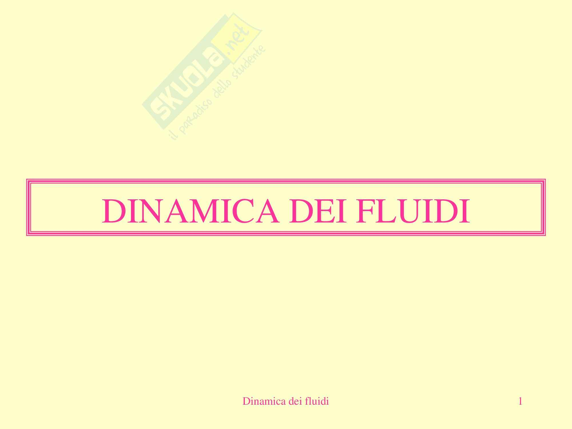 Fisica medica - dinamica dei fluidi