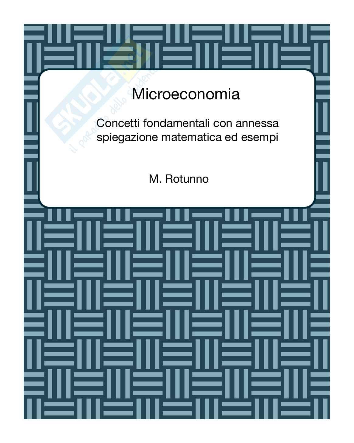 Microeconomia: appunti e rielaborazione sui concetti fondamentali con annessa spiegazione matematica ed esercizi