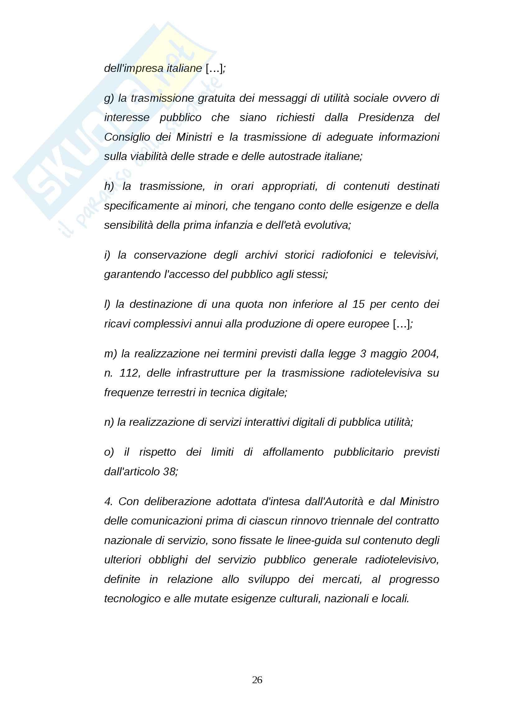 Tesi: Rinnovo della concessione pubblica Stato-RAI: regole e dibattito Pag. 26