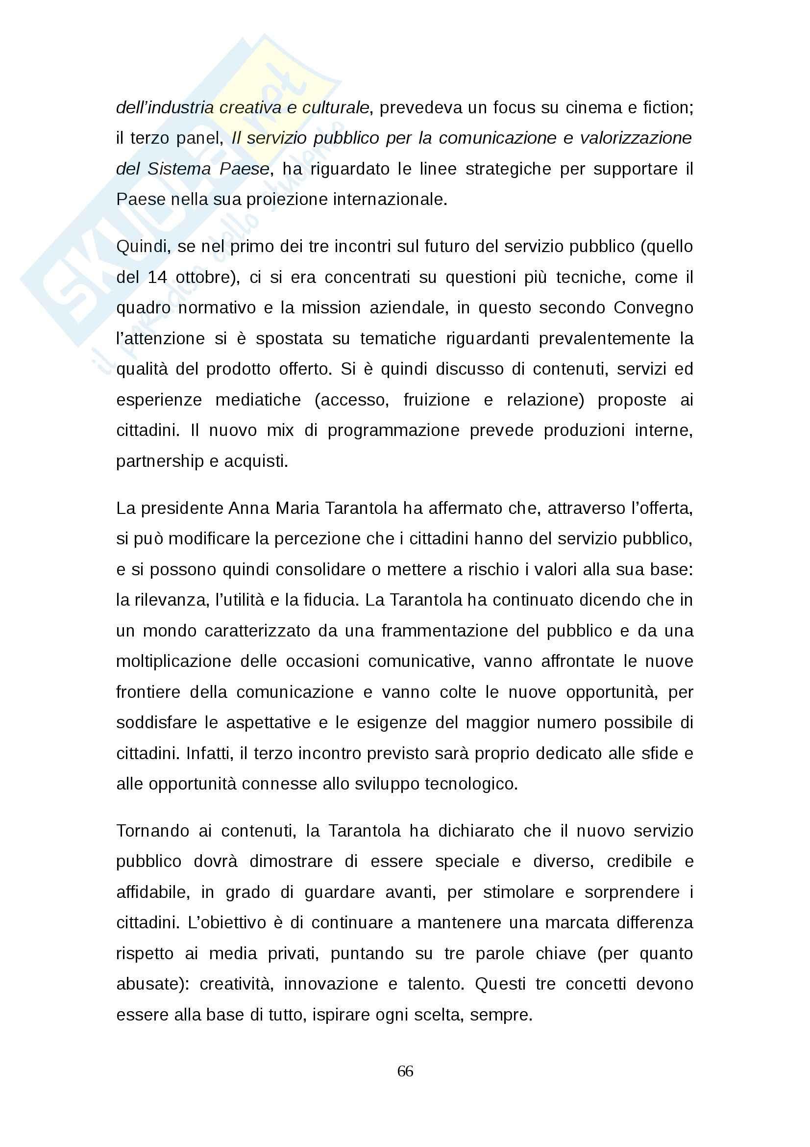 Tesi: Rinnovo della concessione pubblica Stato-RAI: regole e dibattito Pag. 66
