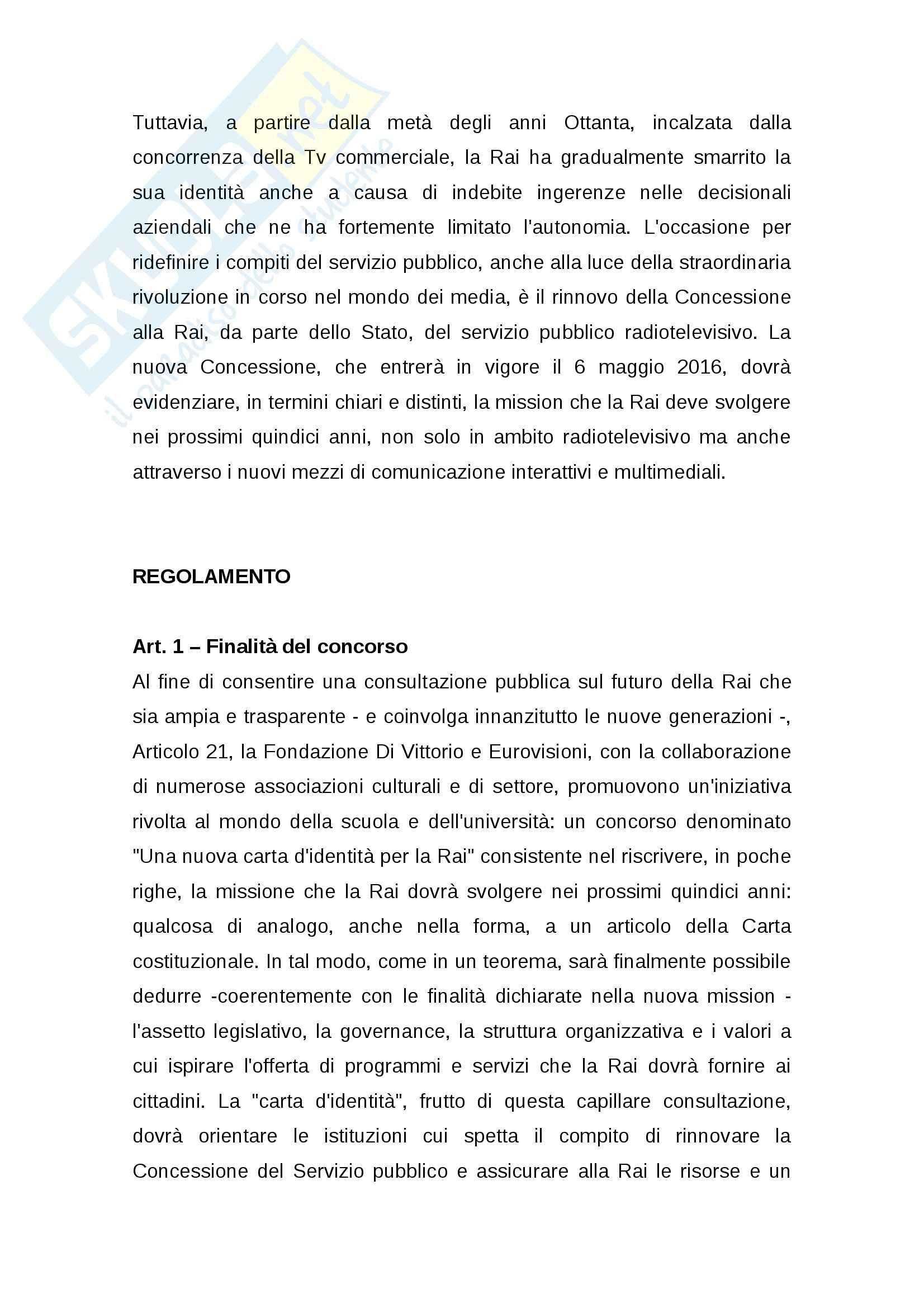Tesi: Rinnovo della concessione pubblica Stato-RAI: regole e dibattito Pag. 71