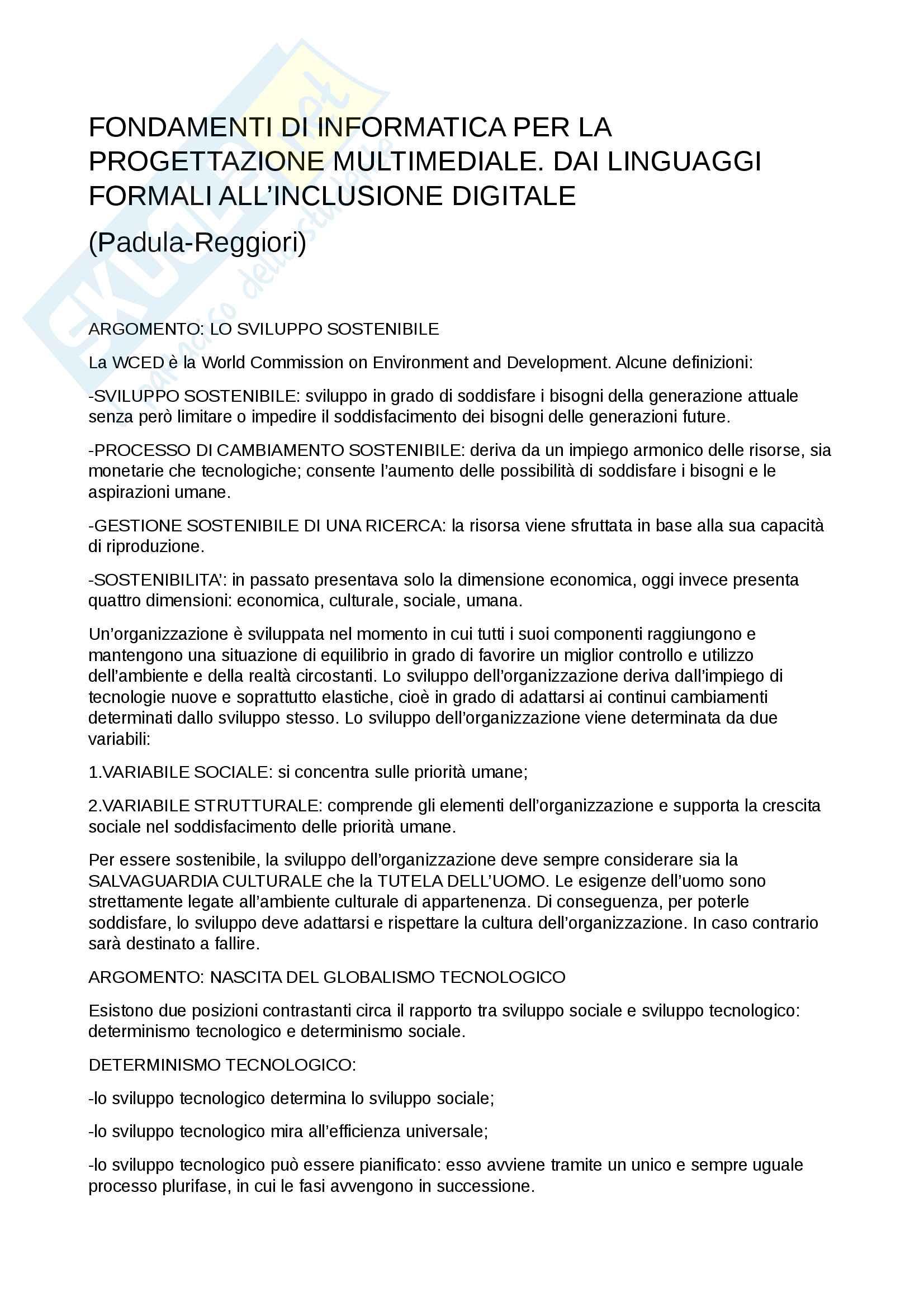 Riassunto esame di informatica generale, prof. Marco Padula, libro consigliato Fondamenti di informatica per la progettazione multimediale - dai linguaggi formali all'inclusione digitale, 2006, M.Padula, A.Reggiori
