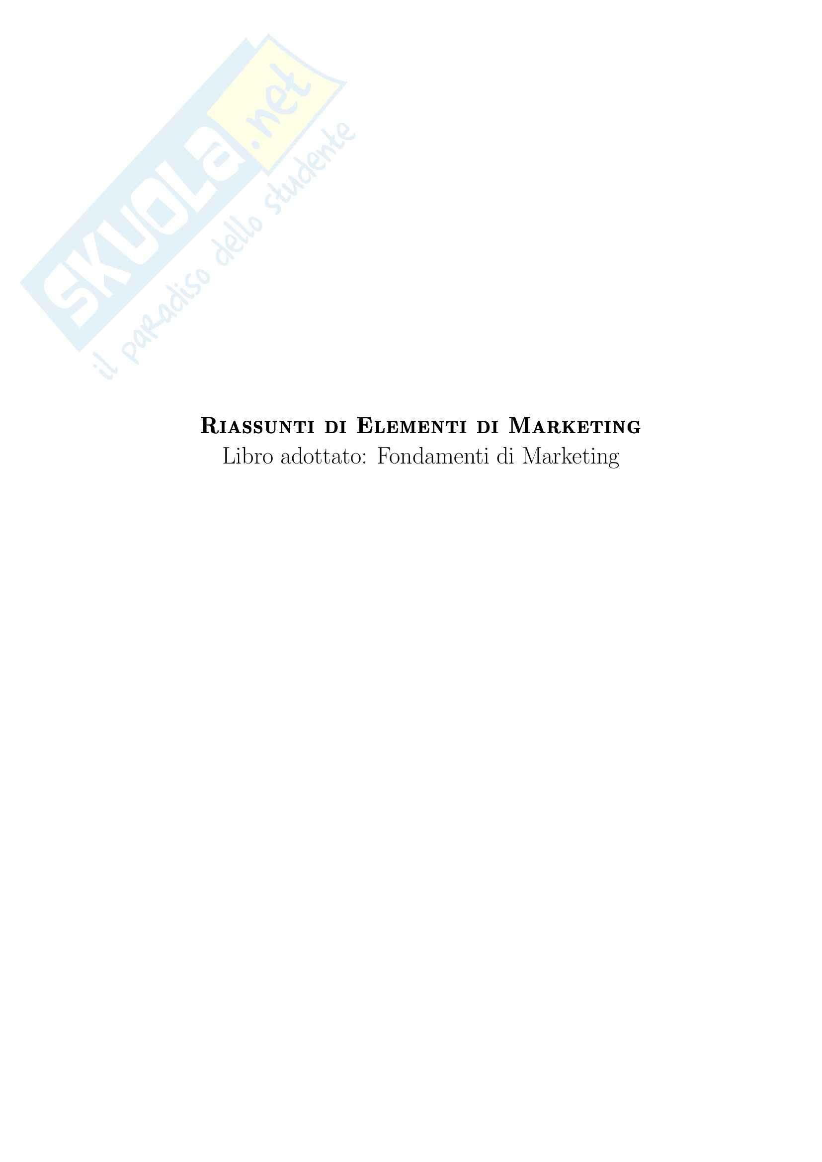 Riassunto esame Marketing, prof. Cedrola, libro consigliato Fondamenti di marketing, Cedrola, Blythe