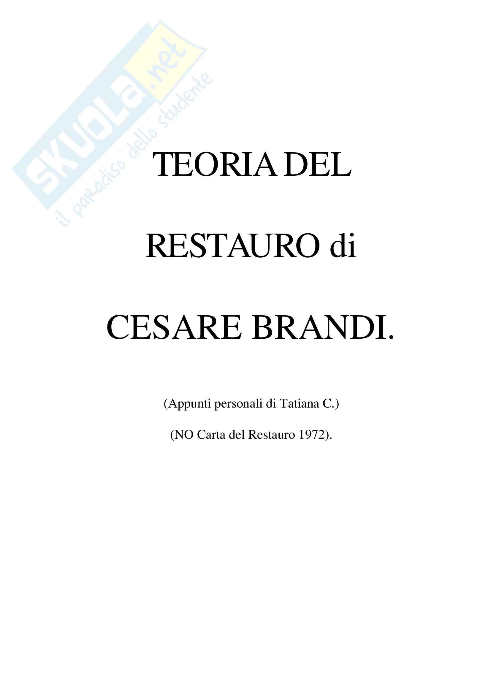 Riassunto esame Teoria e Storia del Restauro, prof. Salerno, libro consigliato Teoria del Restauro, Brandi: prima parte