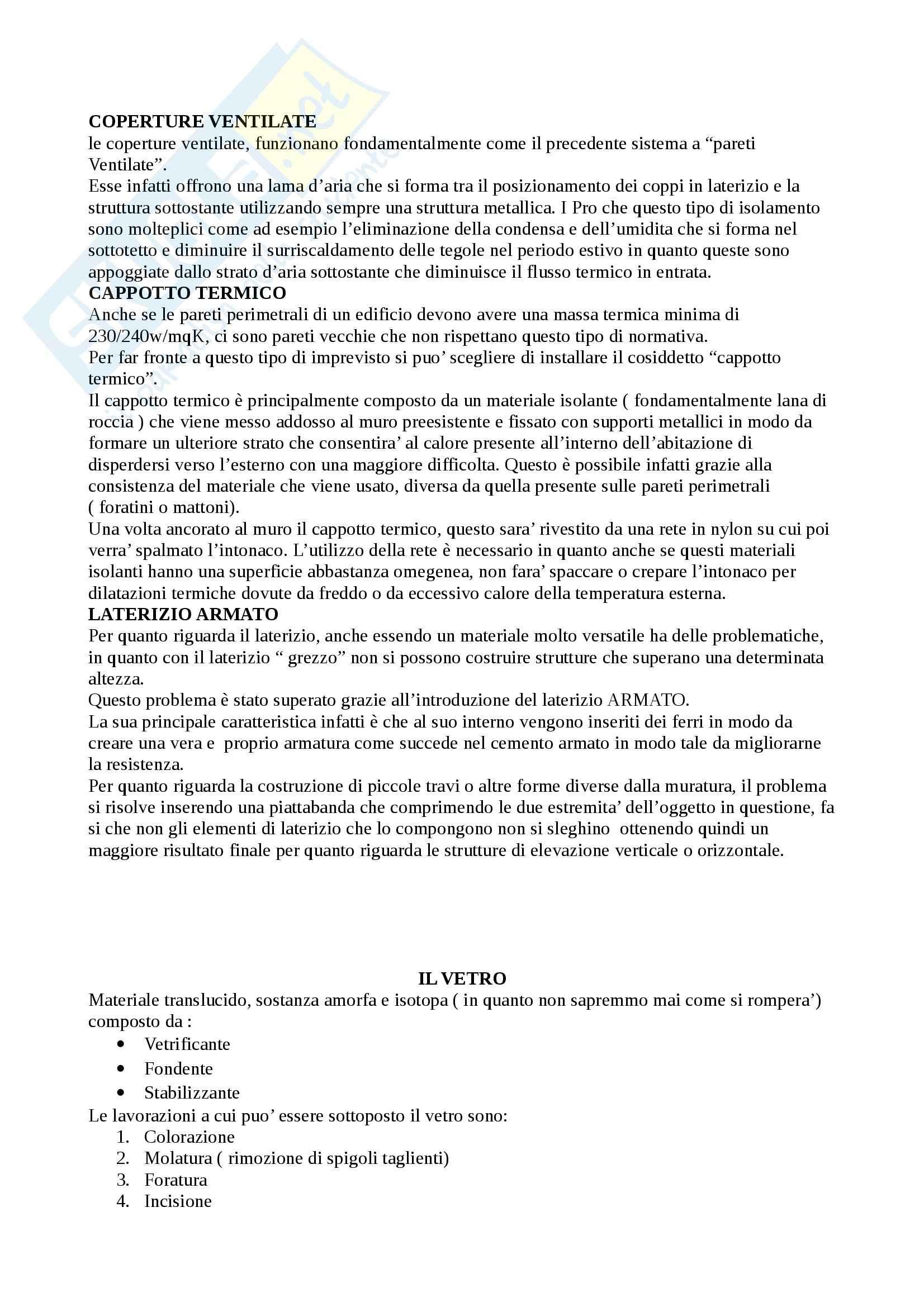 Appunti completi! Materiali e sistemi costruttivi (tutti i materiali trattati a lezione) Pag. 6