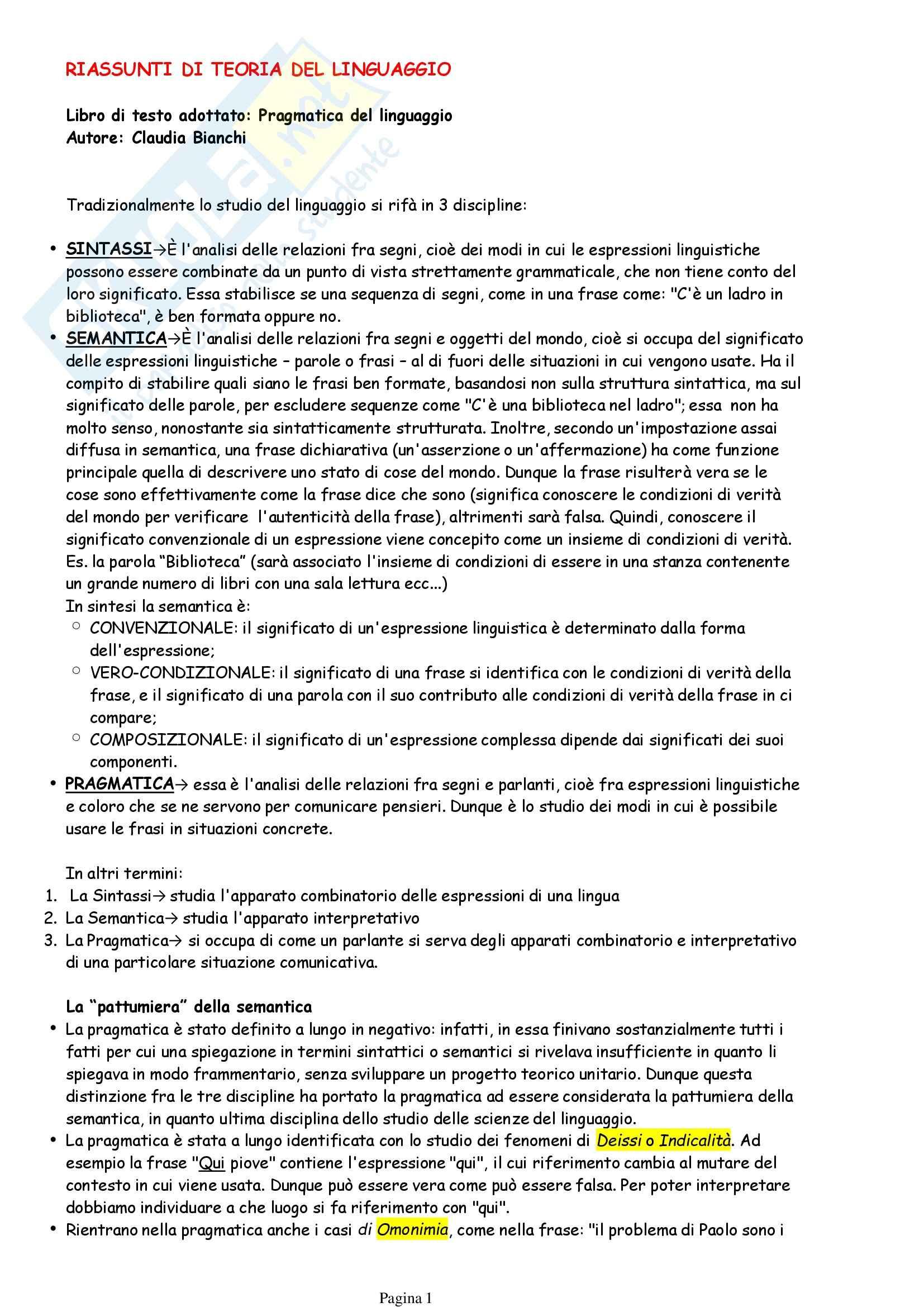 Riassunto esame Teoria del linguaggio, prof. Piazza, libro consigliato Pragmatica e linguaggio, Bianchi