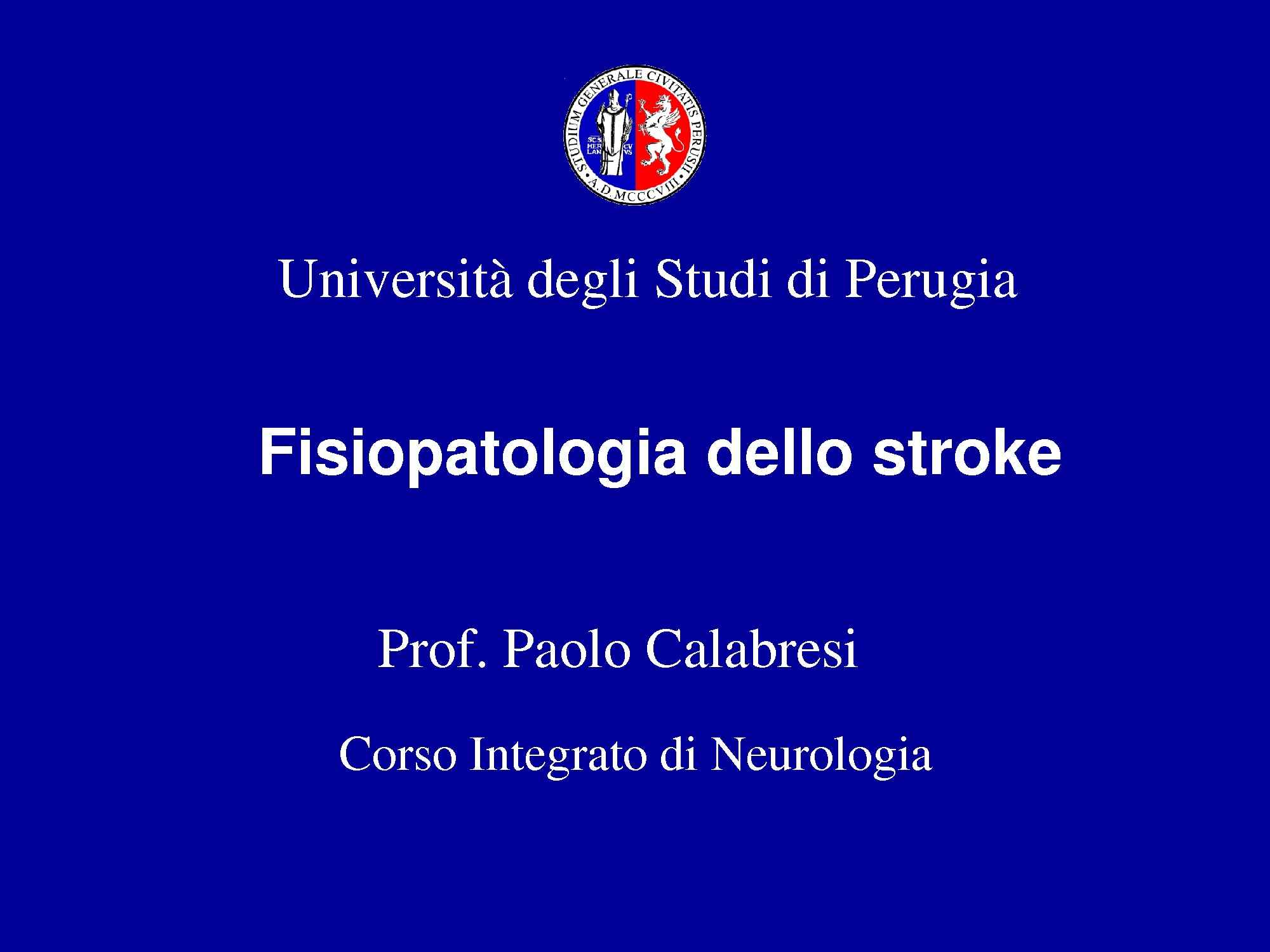dispensa P. Calabresi Neurologia