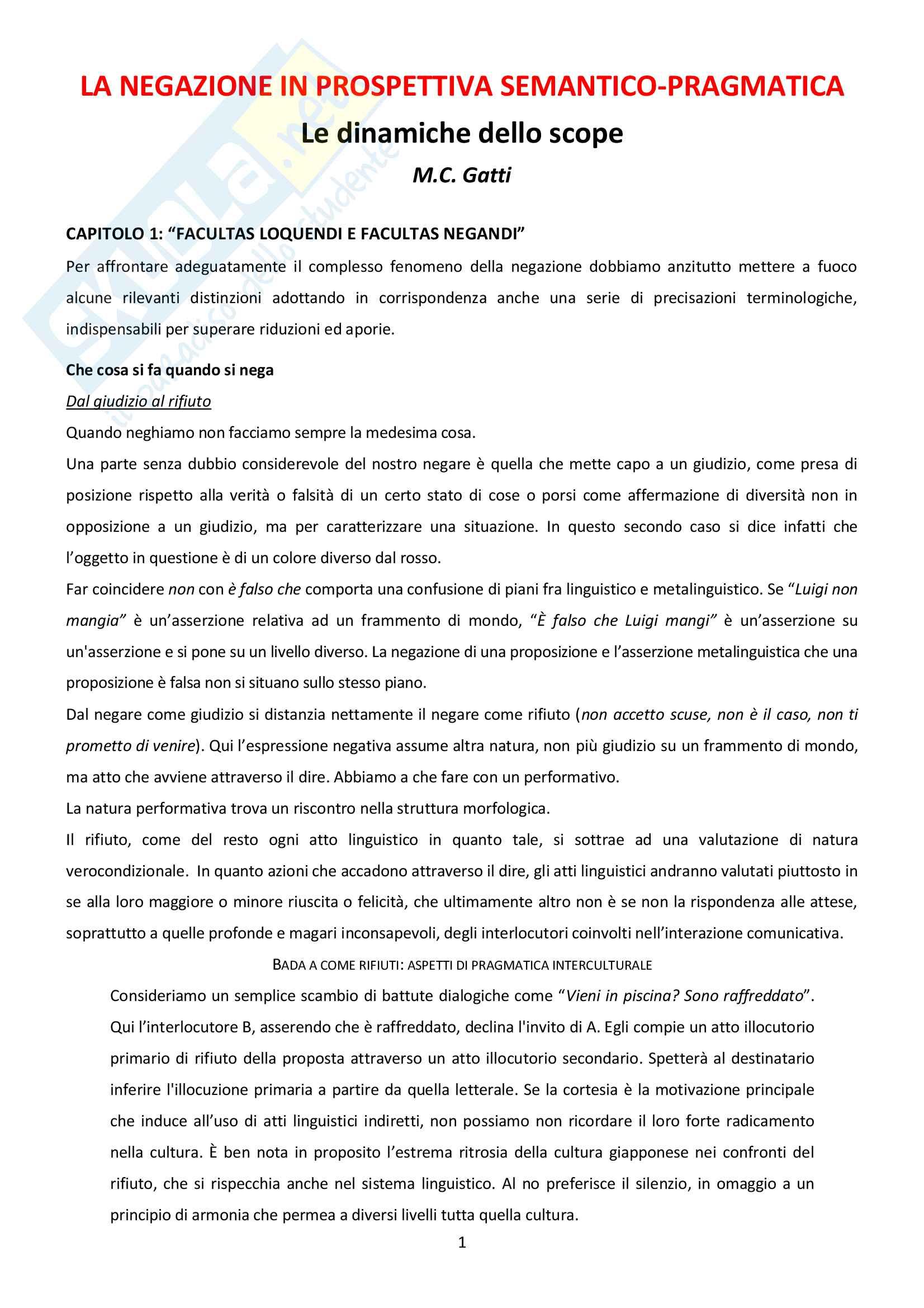 Riassunto esame Linguistica Generale, docente Gatti, libro consigliato La negazione in prospettiva semantico pragmatica, Gatti (cap 1 e 5)