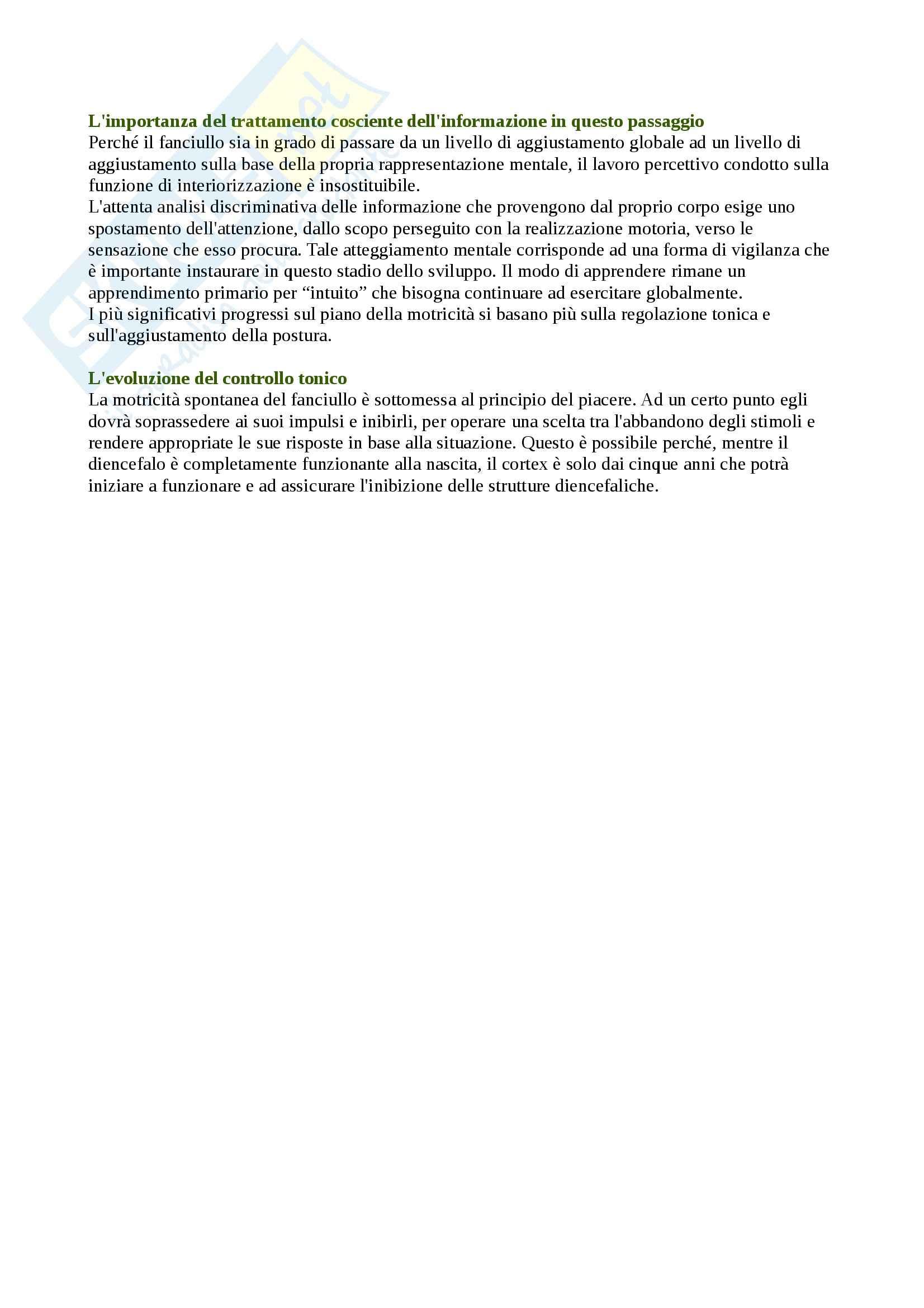 Riassunto esame Movimento Umano, prof. Bensi, libro consigliato Lo Sviluppo Psicomotorio dalla Nascita ai 6 Anni, Le Boulch Pag. 16