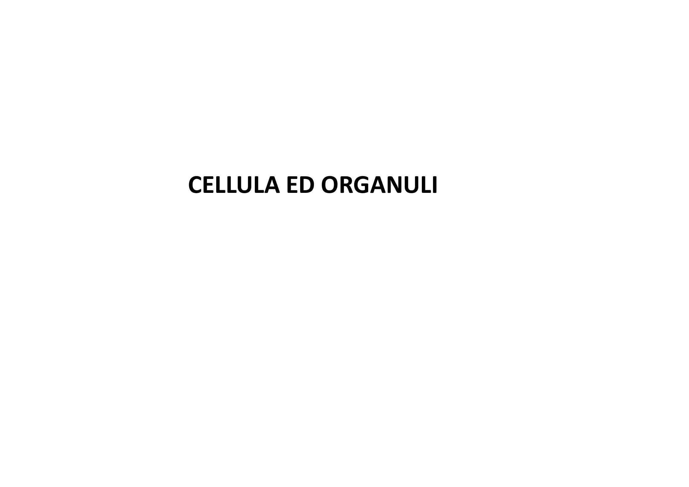 Cellule ed Organuli