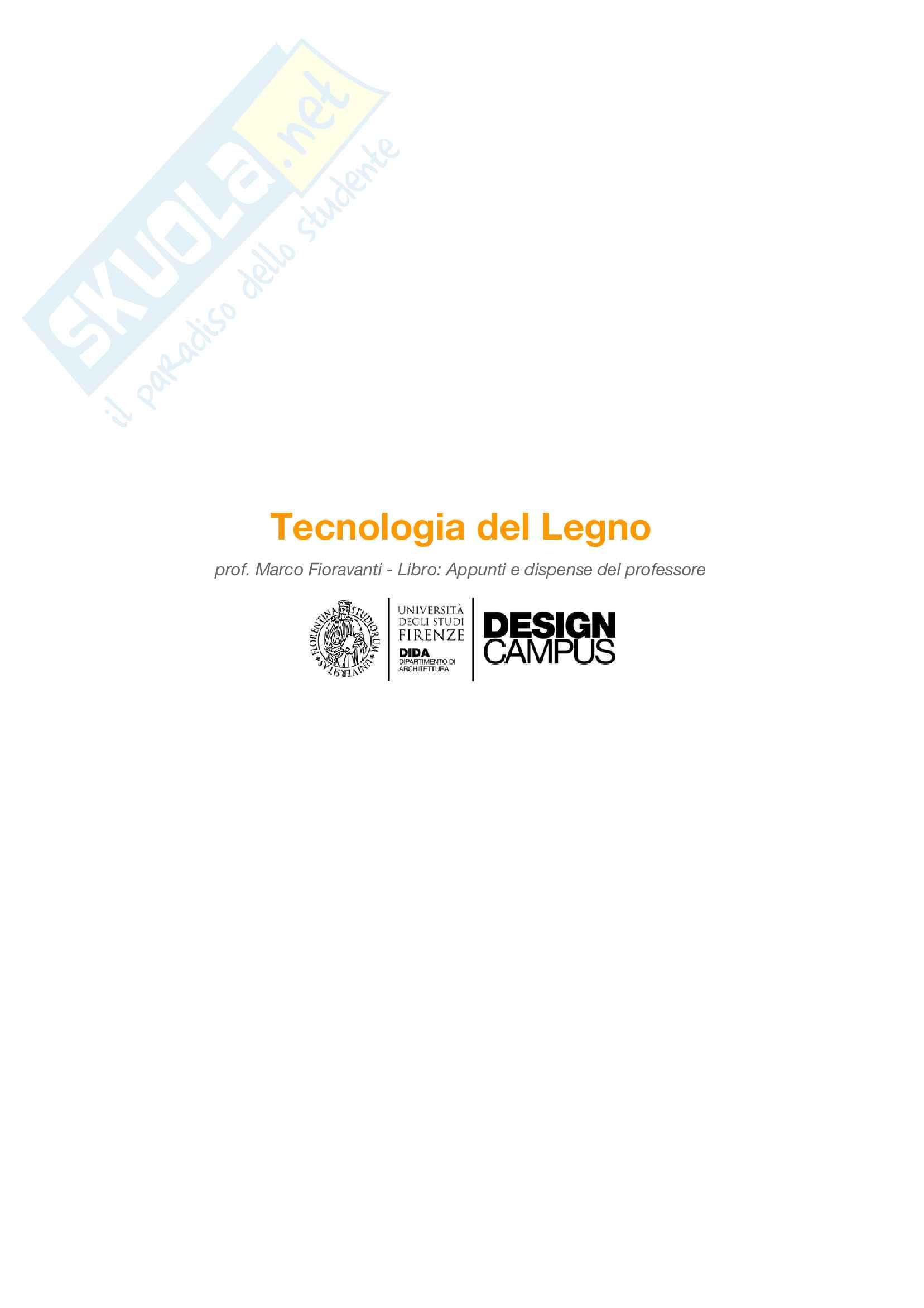 Riassunto esame Tecnologia del Legno, prof. Marco Fioravanti, basato su appunti presi a lezione e dispense del professore