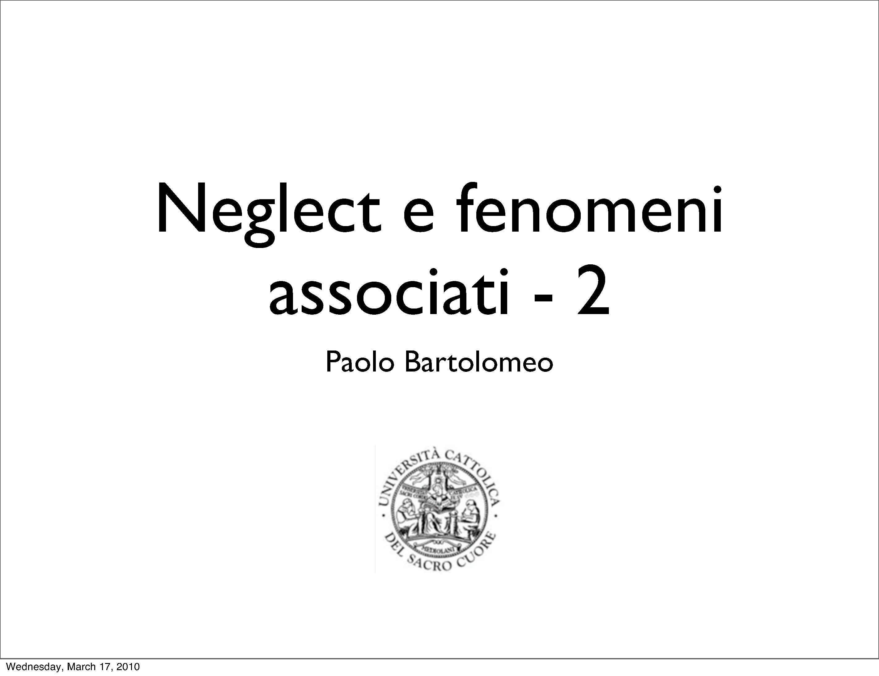 Neglect 2/3