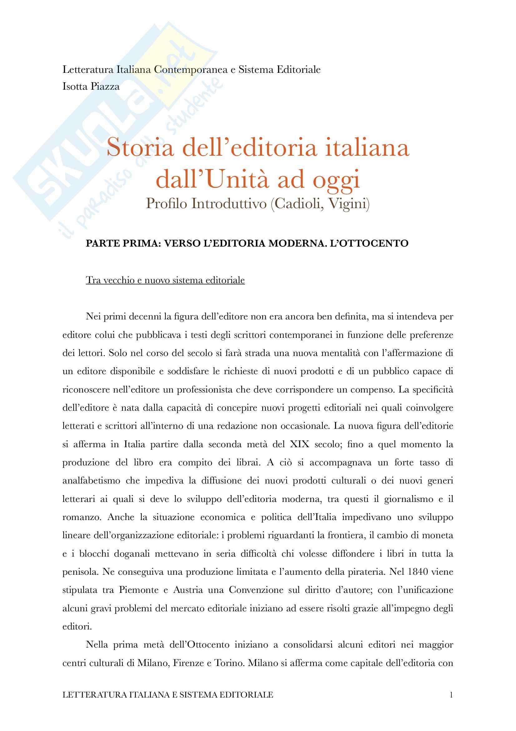 Riassunto esame Letteratura Italiana e Sistema Editoriale, Prof. Piazza, Libro consigliato Storia dell'Editoria Italiana di Cadioli