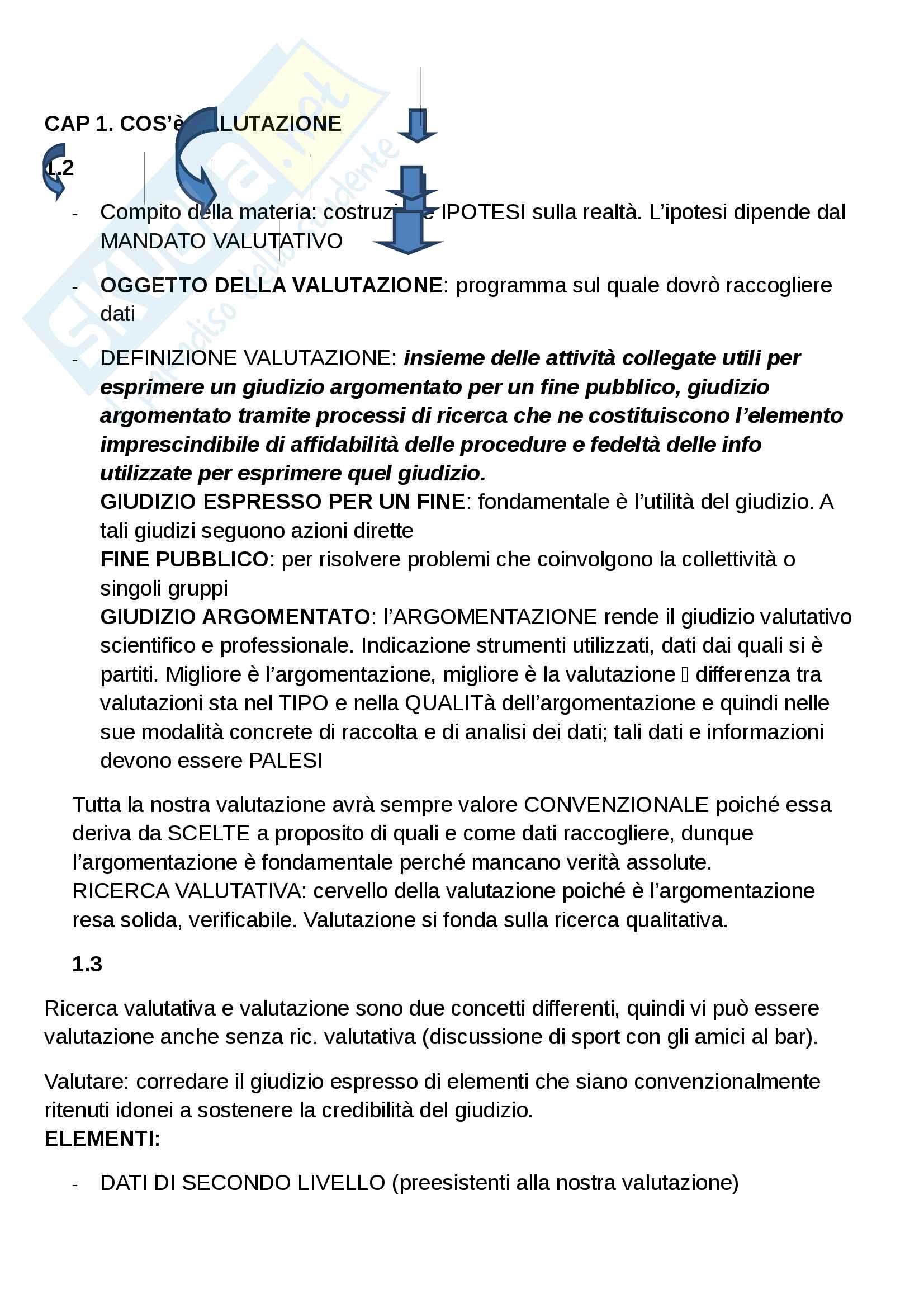 Riassunto esame di Valutazione dei risultati e ricerca sociale, prof. Gobo, libro consigliato Il nuovo disegno della ricerca valutativa, Claudio Bezzi