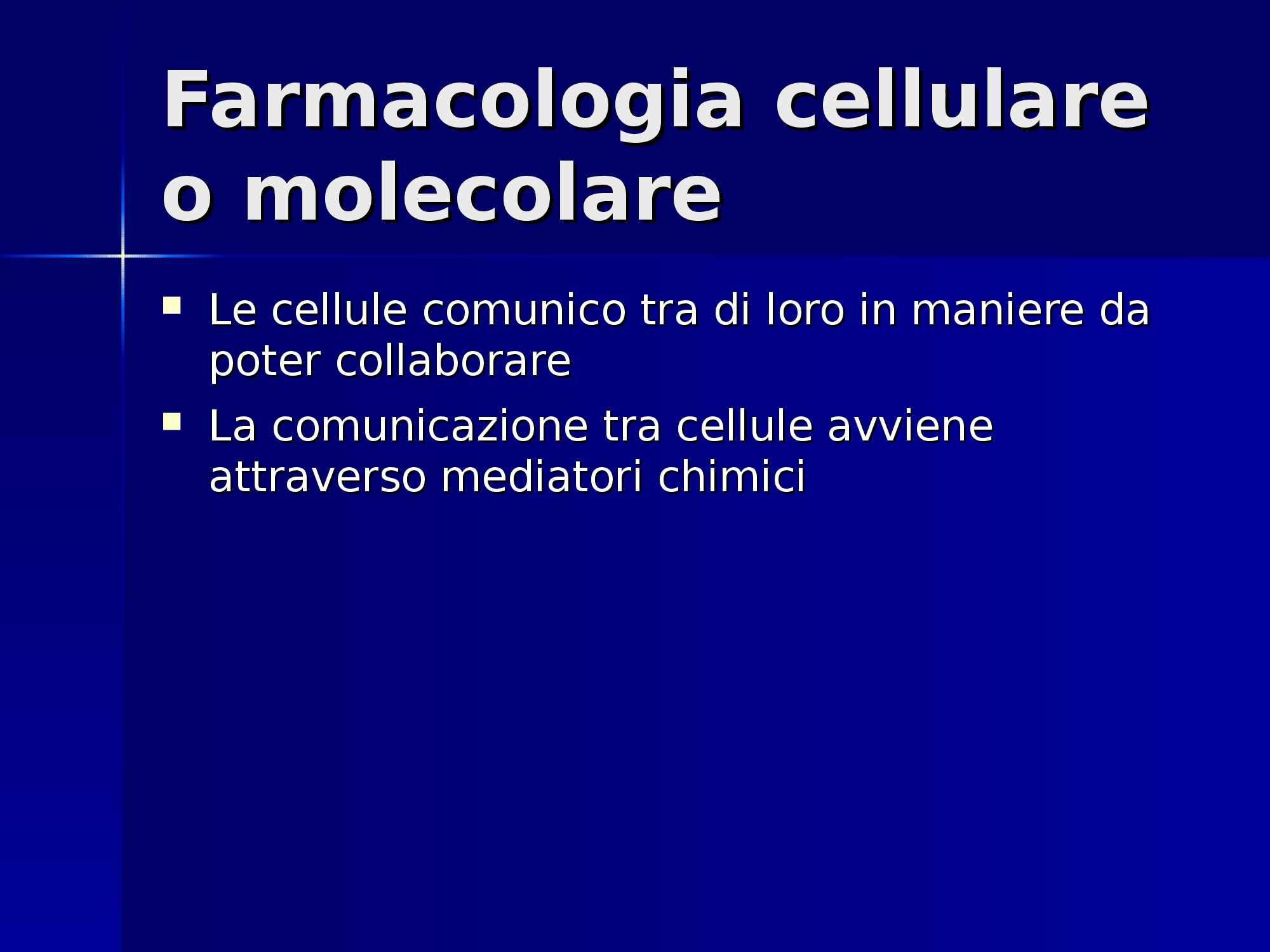 Farmacologia e tossicologia - farmacologia molecolare o cellulare